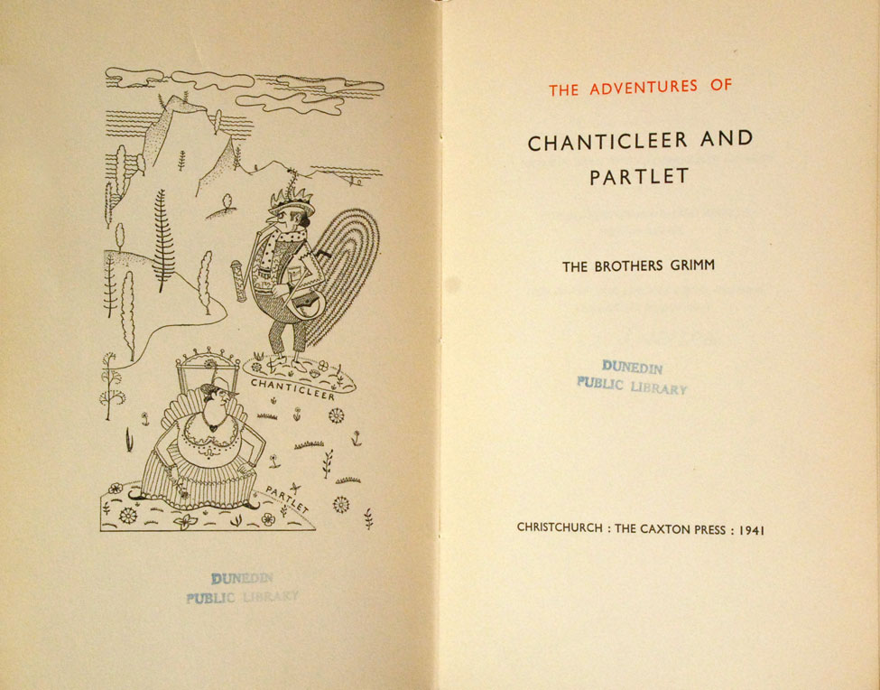 Jacob and Wilhelm Grimm. The Adventures of Chanticleer and Partlet. <i>Christchurch: The Caxton Press, 1941.</i>