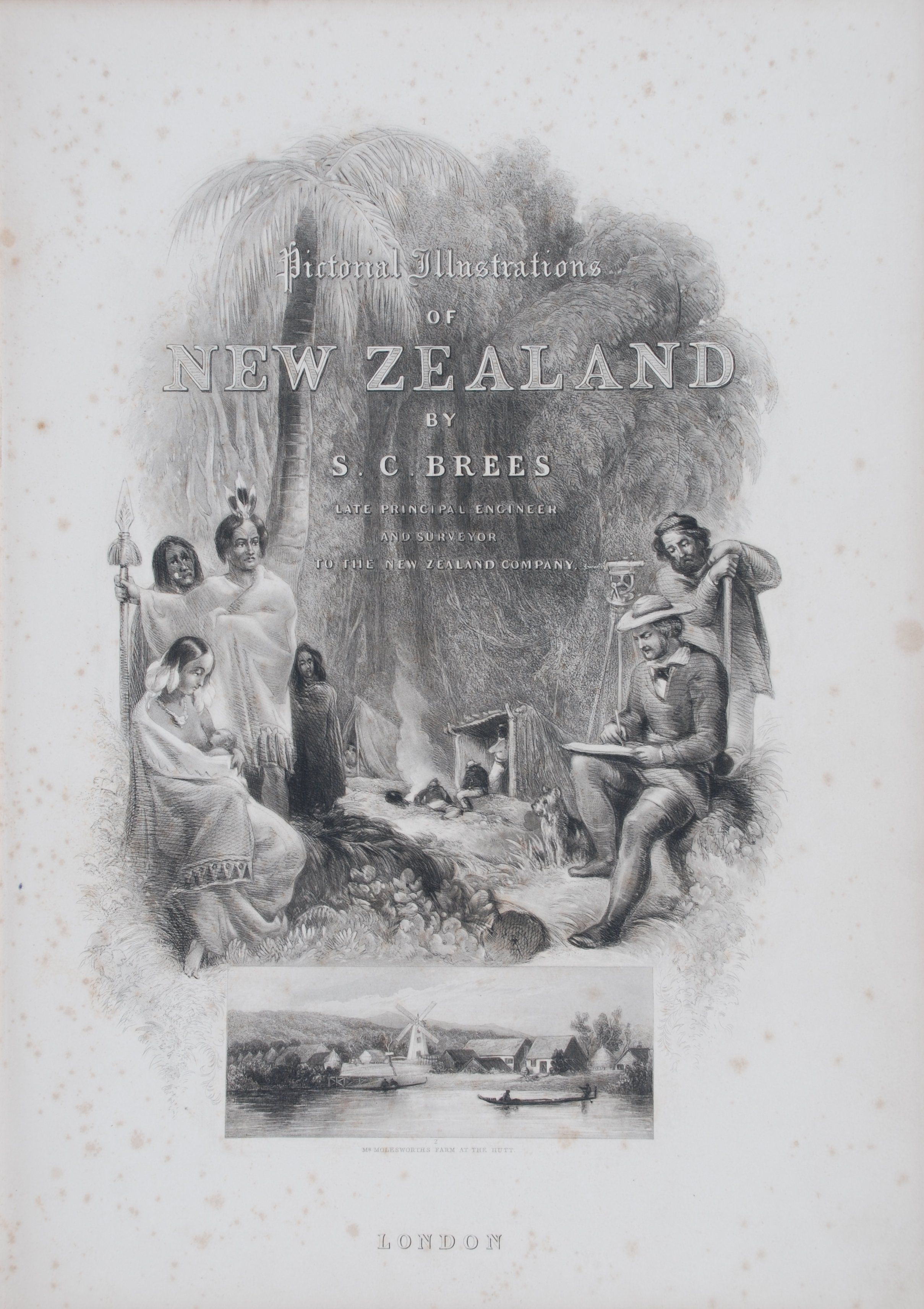 Samuel Charles Brees. Pictorial Illustrations of New Zealand.  London: John Williams and Co., 1848.