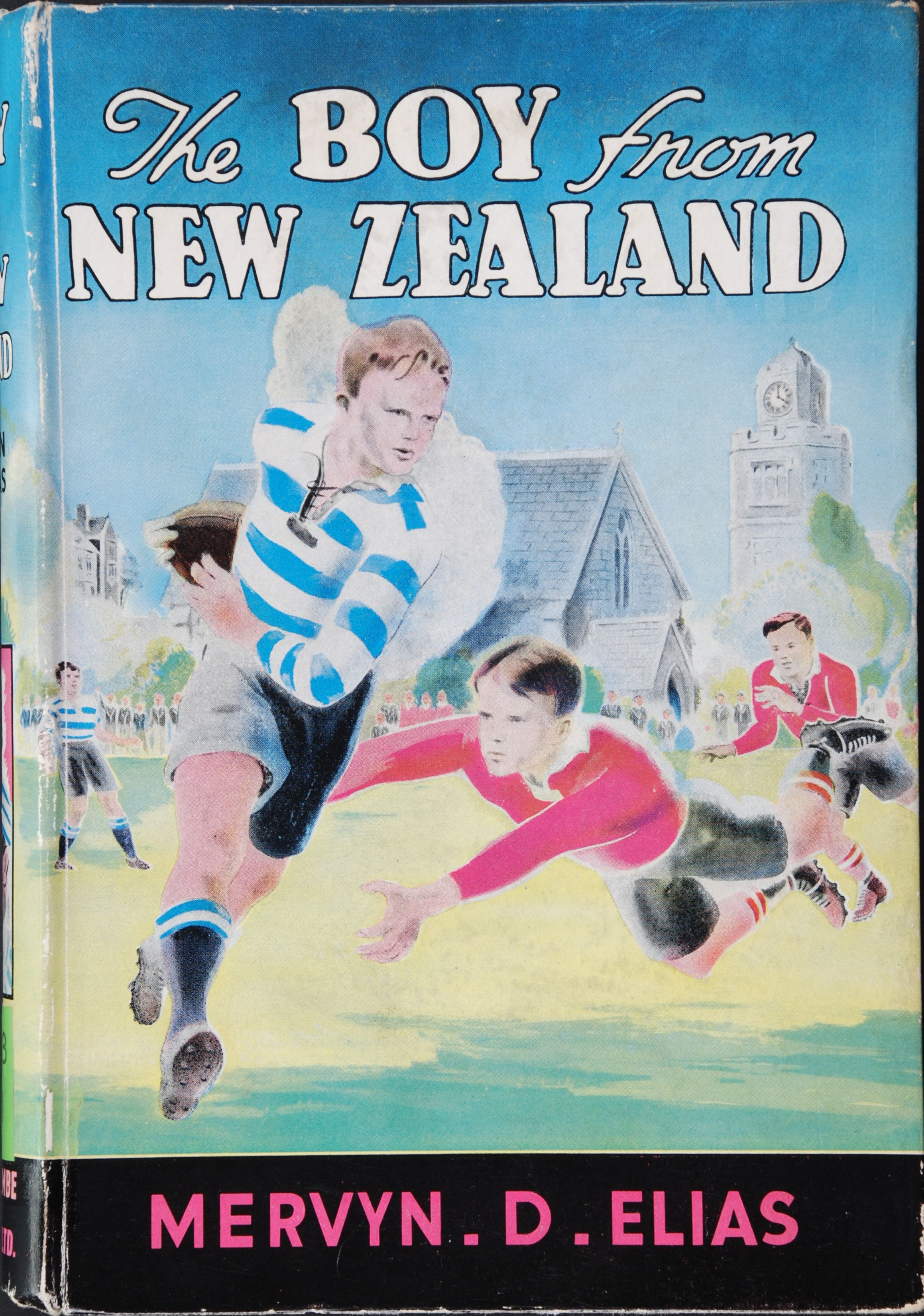 Mervyn D. Elias. The boy from New Zealand : the story of a New Zealand boy at an English public school. Christchurch, N.Z.: Whitcombe & Tombs, [1940].