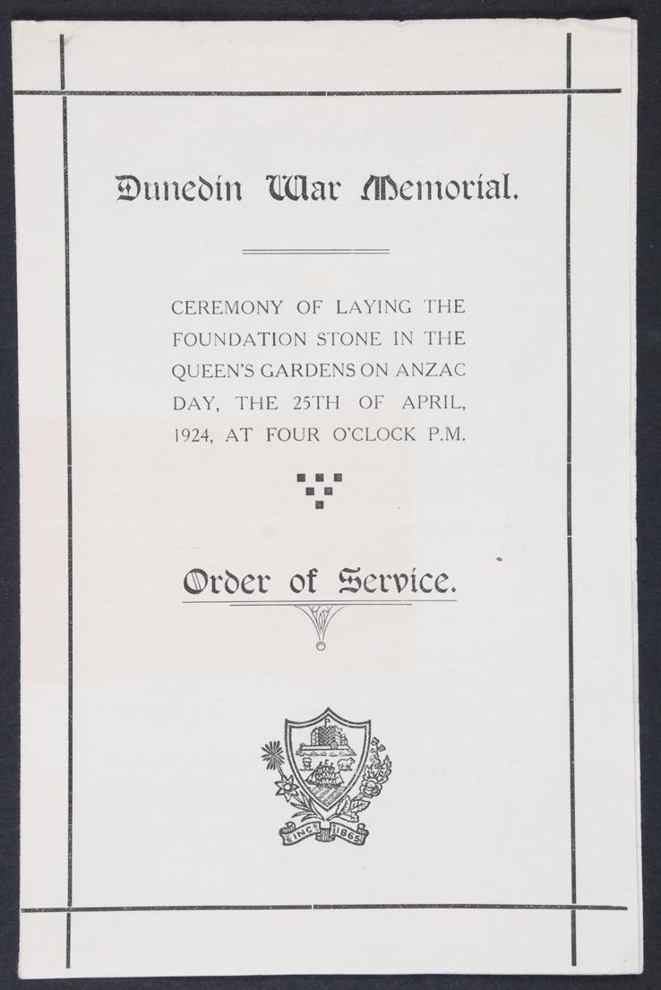 Dunedin War Memorial: Ceremony of Laying the Foundation Stone. Order of Service. Dunedin, 1924