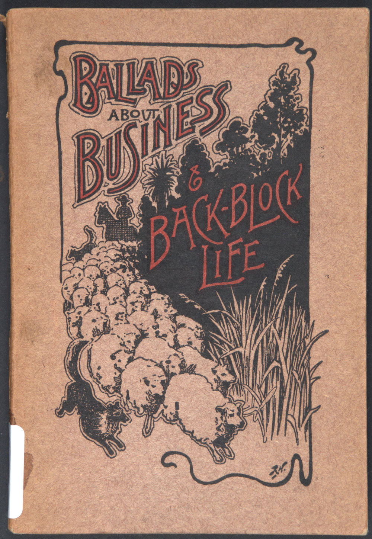 Hamilton Thompson. <em>Ballads about business & back-block life.</em> Dunedin: Otago Daily Times & Witness Newspapers Company Ltd., 1909.