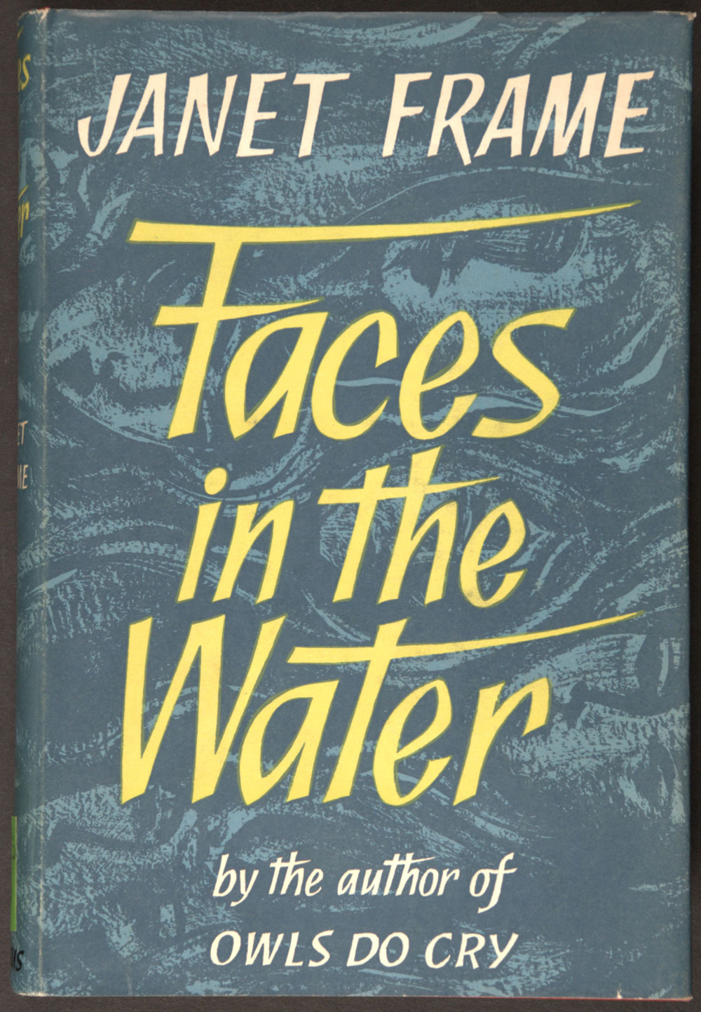 Janet Frame. <em>Faces in the water.</em> Christchurch: Pegasus Press, 1961.