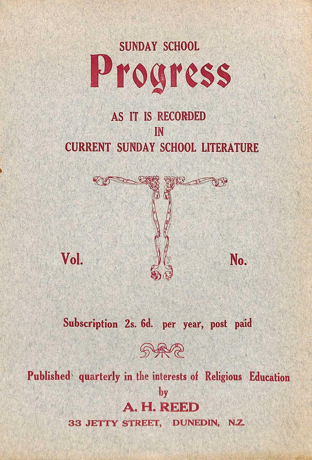 A.H. Reed (editor). <em>Sunday school progress.</em> Dunedin: A.H. Reed Ltd., November 1926.