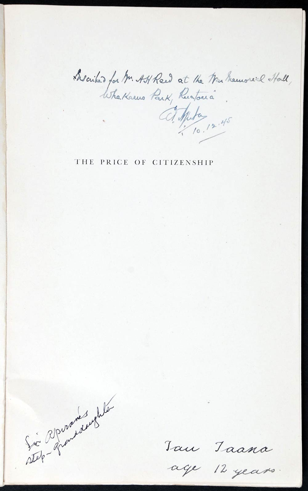 Sir Apirana Ngata. <em>The price of citizenship</em>. Wellington: Printed by W. & T., 1943.