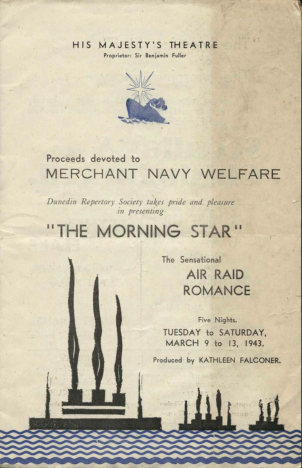<em>The morning star</em>. Emlyn Williams. (Dunedin Repertory Society). His Majesty's Theatre, Dunedin, Mar. 9-13, 1943.