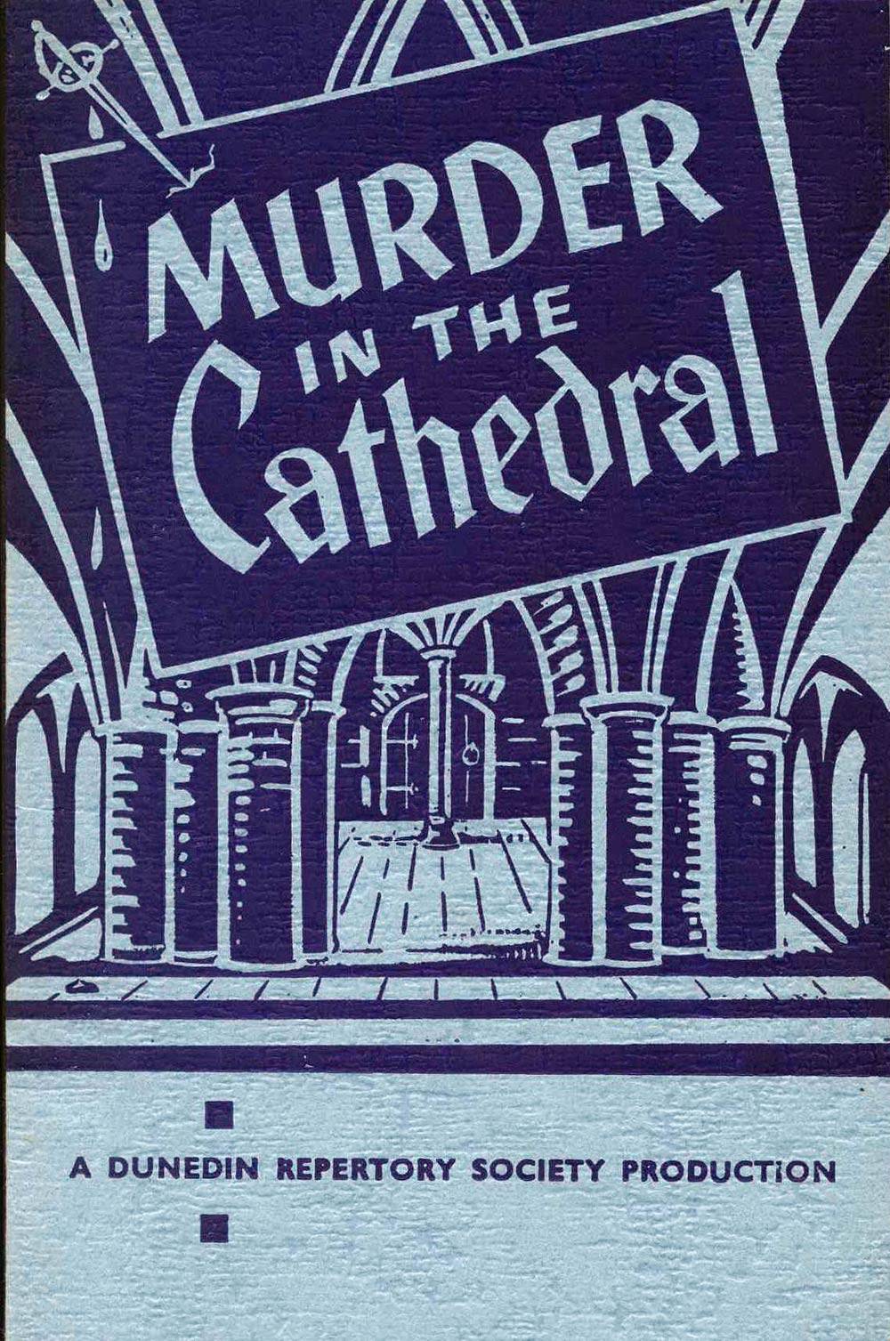 <em>Murder in the cathedral</em>. T.S. Eliot. (Dunedin Repertory Society). 1961.