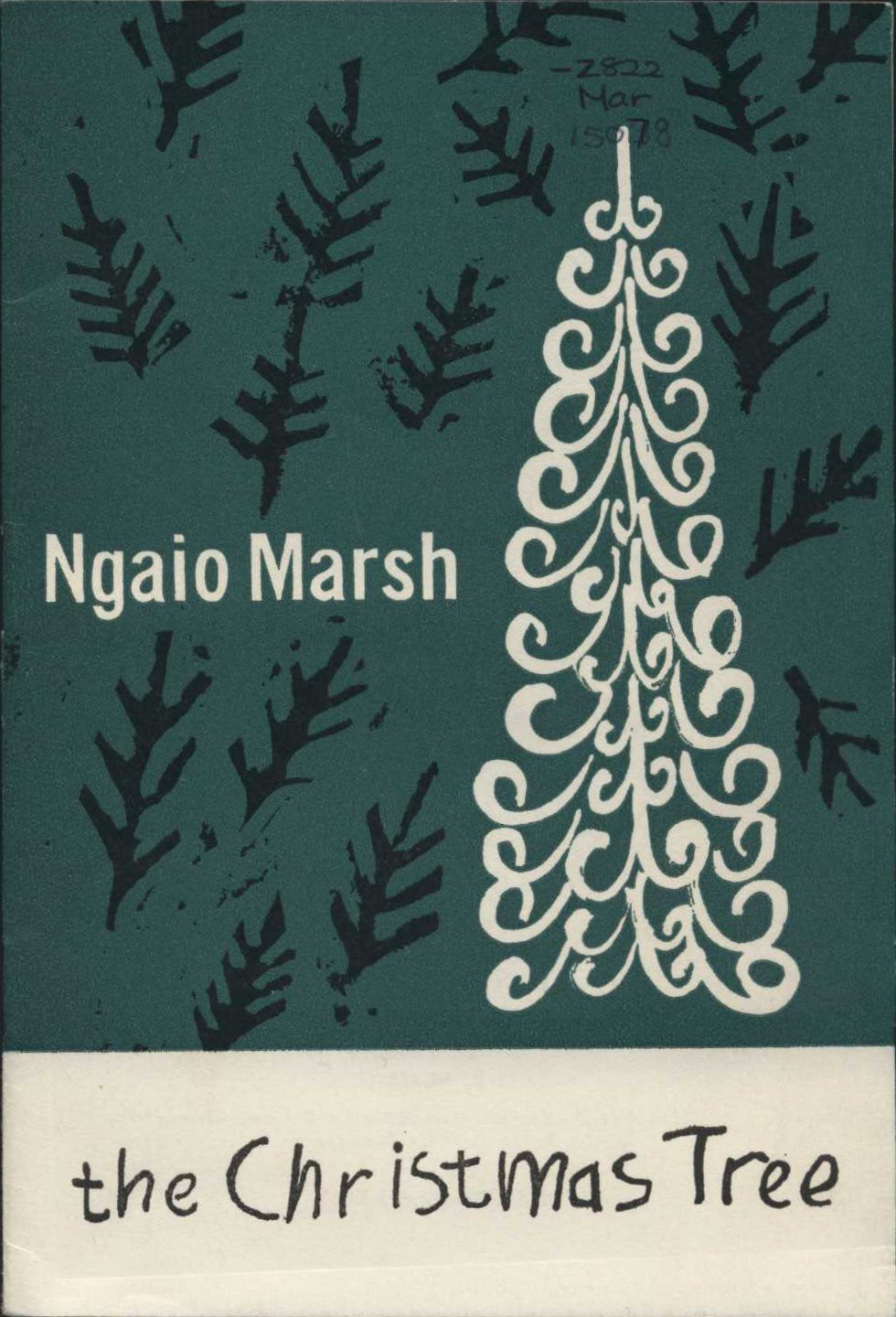 Ngaio Marsh. The Christmas tree. London: B.P.C.K. for the Religions Drama Society of Great Britain, 1962.