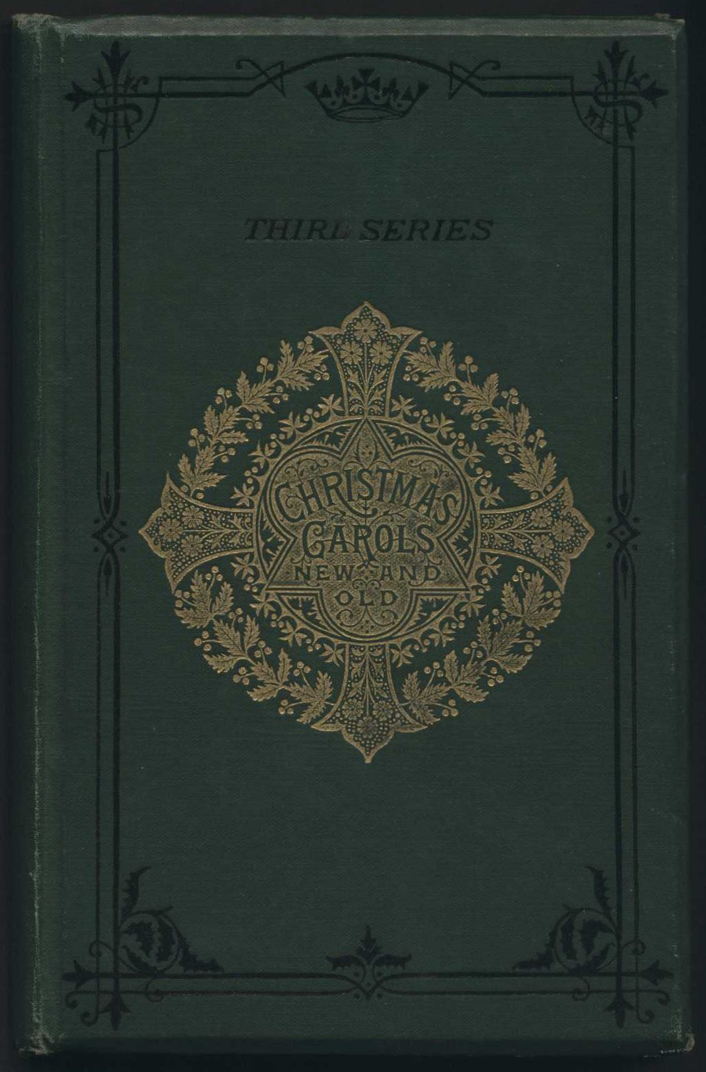 Christmas carols new and old. Third series. London: Novello and Co., [1878?]