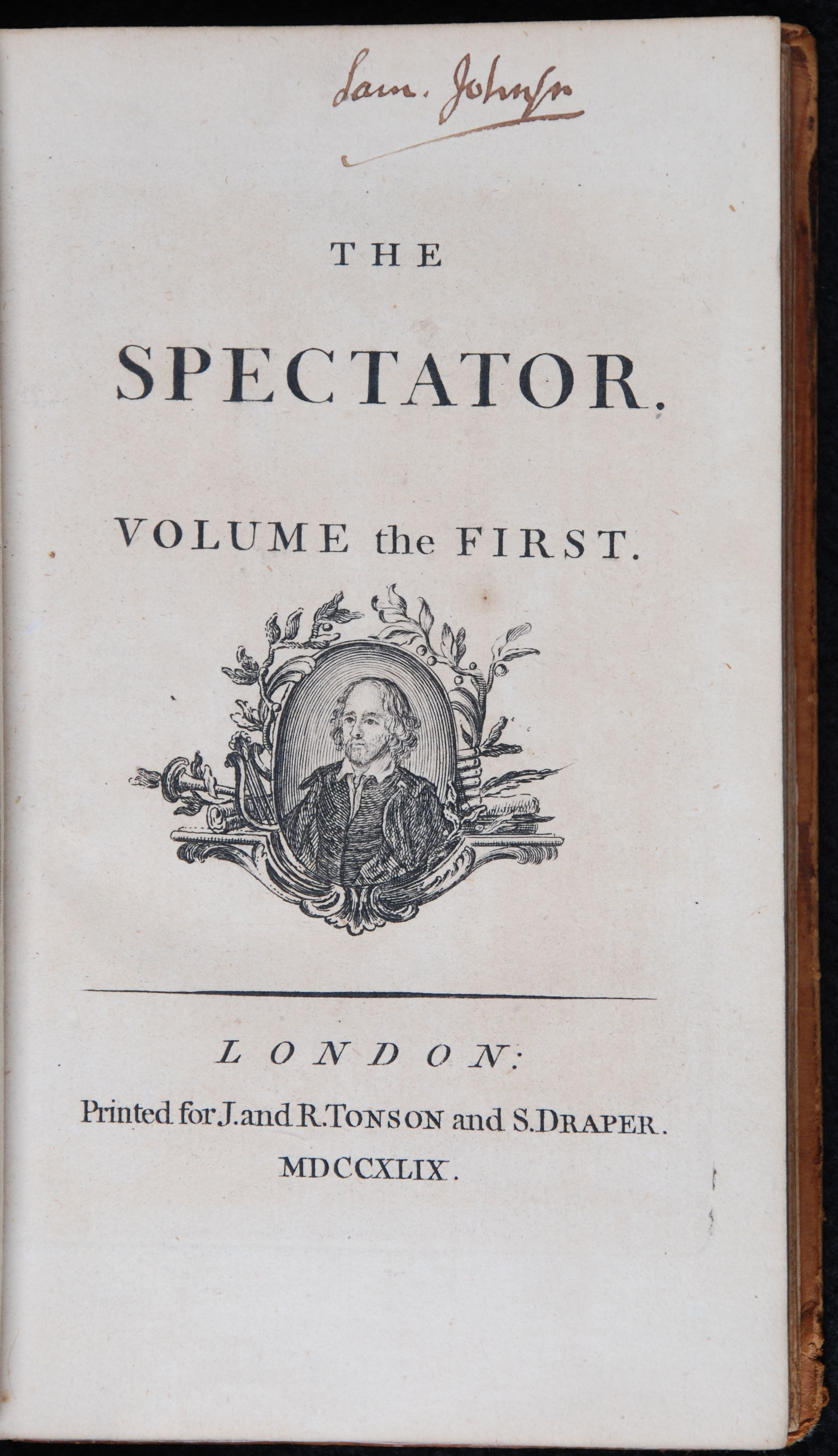 Joseph Addison and Richard Steele (editors). The spectator. London: Printed for J. and R. Tonson and S. Draper, 1749. Eight volumes; Vol. 1 displayed.