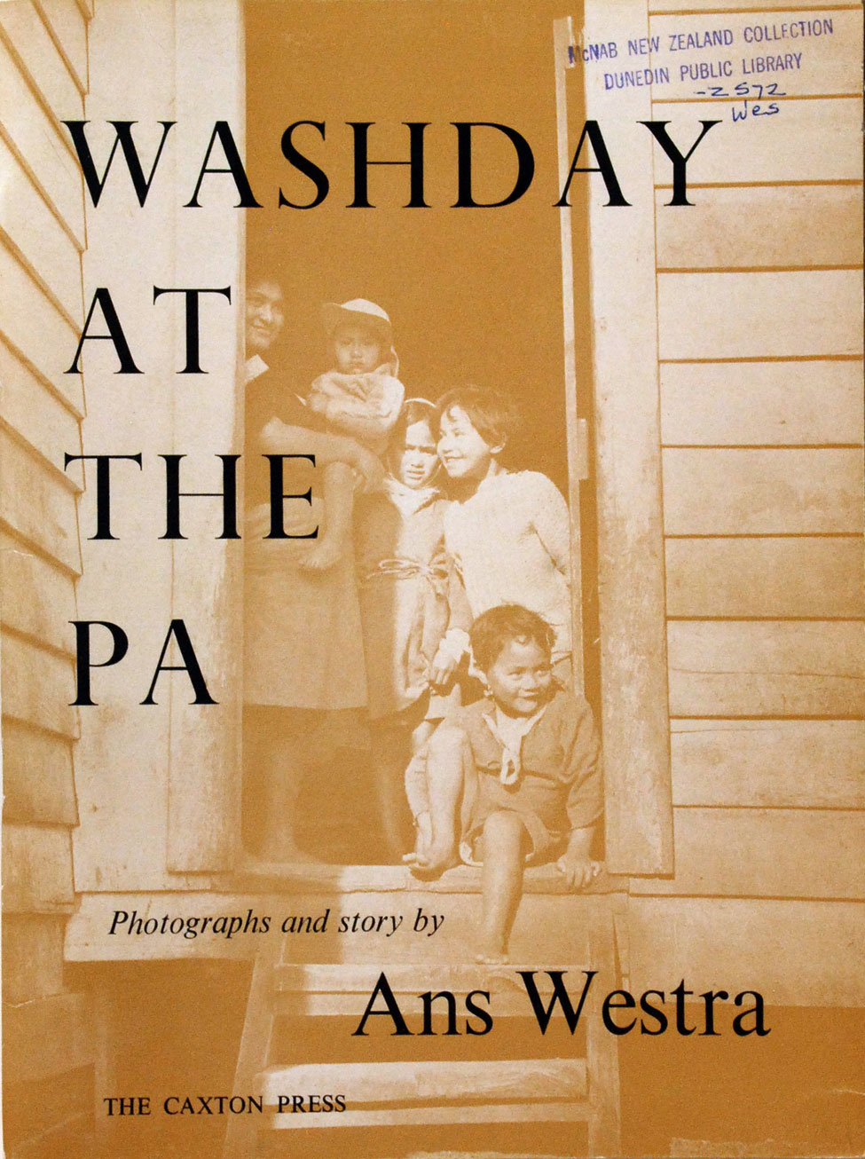 Ans Westra. Washday at the Pa. <i>Christchurch: The Caxton Press, 1964.</i>