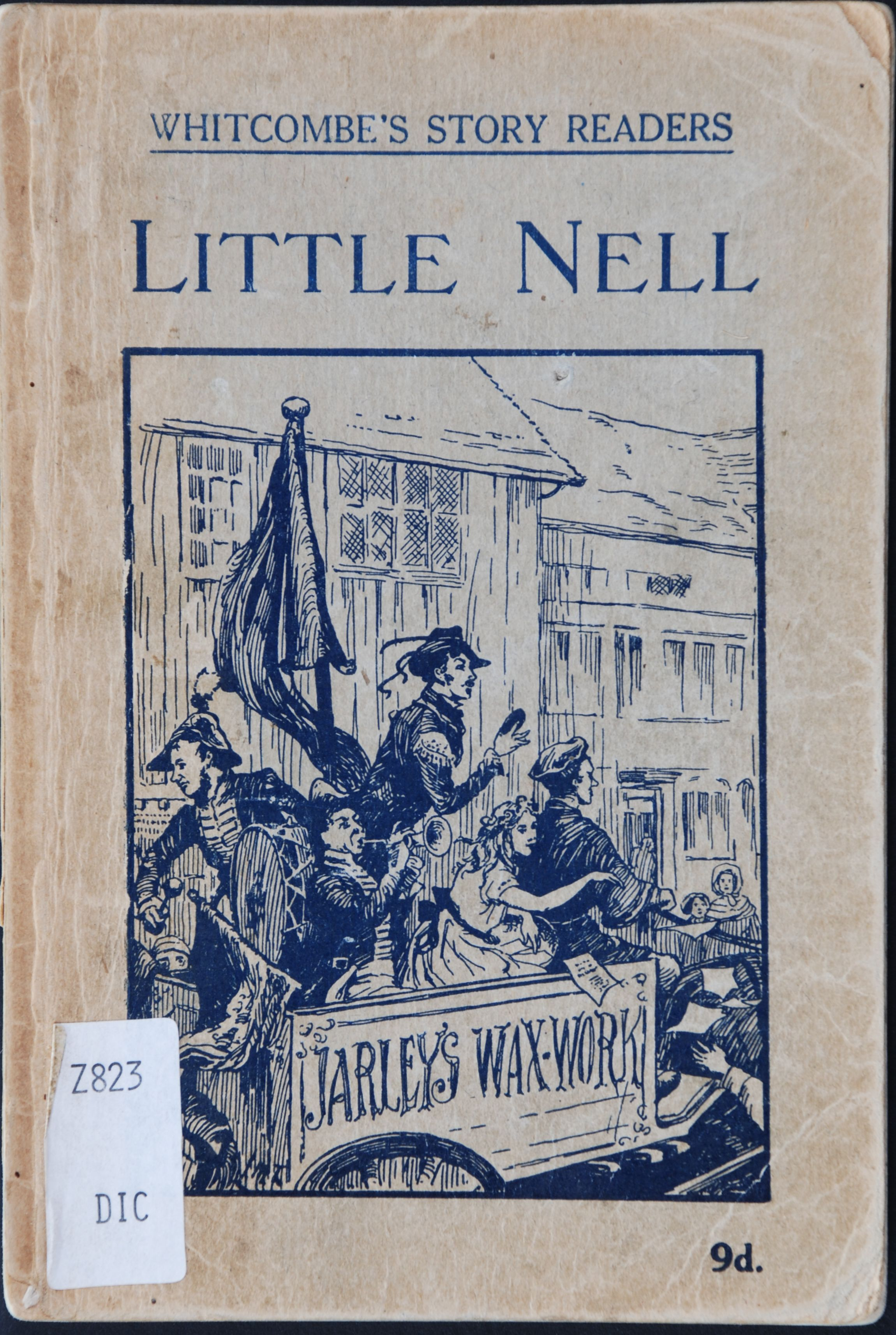 """Little Nell; adapted from Charles Dickens' """"The old curiosity shop"""". Melbourne: Whitcombe & Tombs [1946]."""