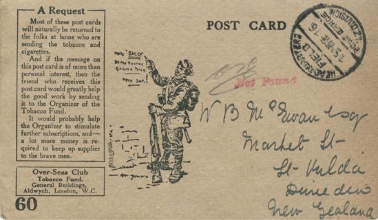 Tom Cummings to W B McEwan, Dunedin. Postcard. London: Over-seas Club Tobacco Fund, [1915]