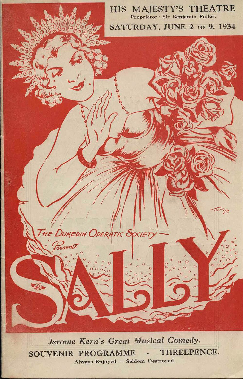 <em>Sally</em>. Book by Guy Bolton; lyrics by Clifford Grey; music by Jerome Kern. (Dunedin Operatic and Dramatic Society). His Majesty's Theatre, Dunedin, June 2-9, 1934.