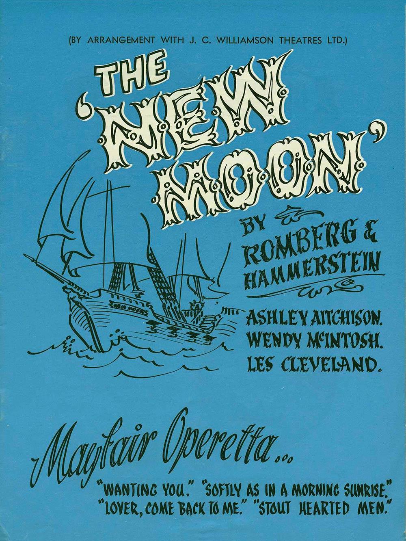 <em>The new moon</em>. Book and lyrics by Oscar Hammerstein II; music by Sigmund Romberg. (Mayfair Operetta). Dunedin, 1970.