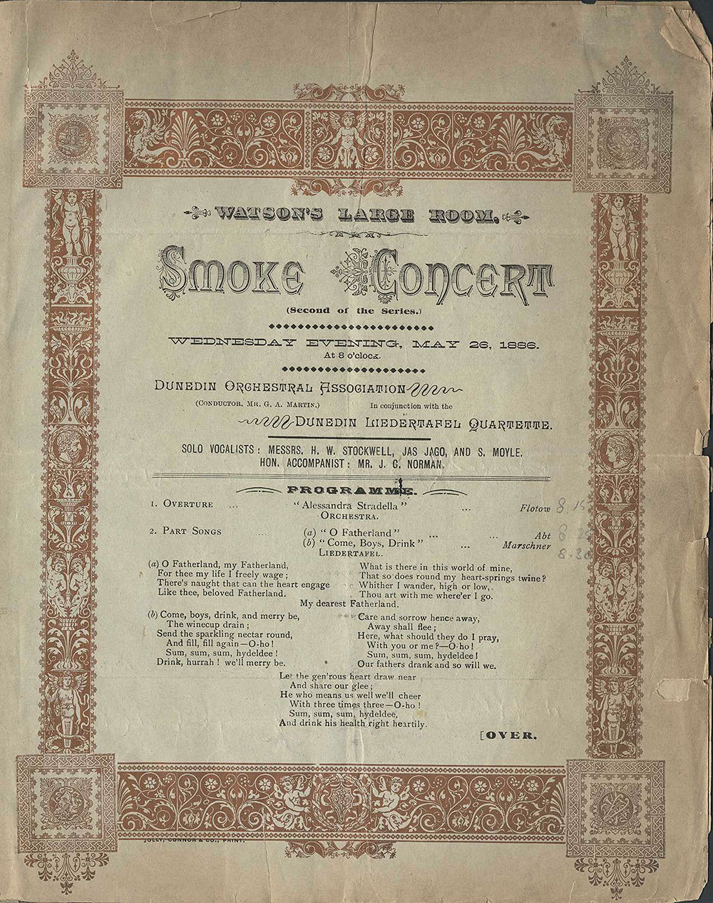 <em>Smoke concert</em>. (Dunedin Orchestral Association in conjunction with the Dunedin Liedertafel Quartette). Watson's Large Room, Dunedin, May 26, 1886.