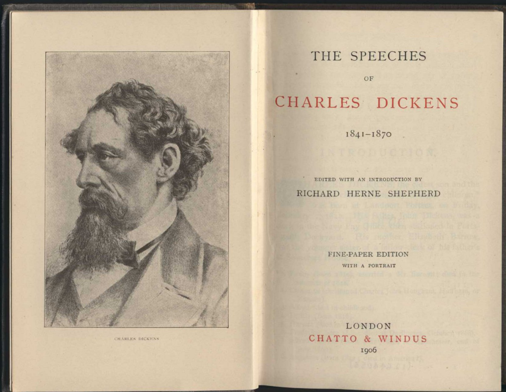 Richard Herne Shepherd (editor). The speeches of Charles Dickens, 1841-1870. Fine paper edition. London: Chatto & Windus, 1906.