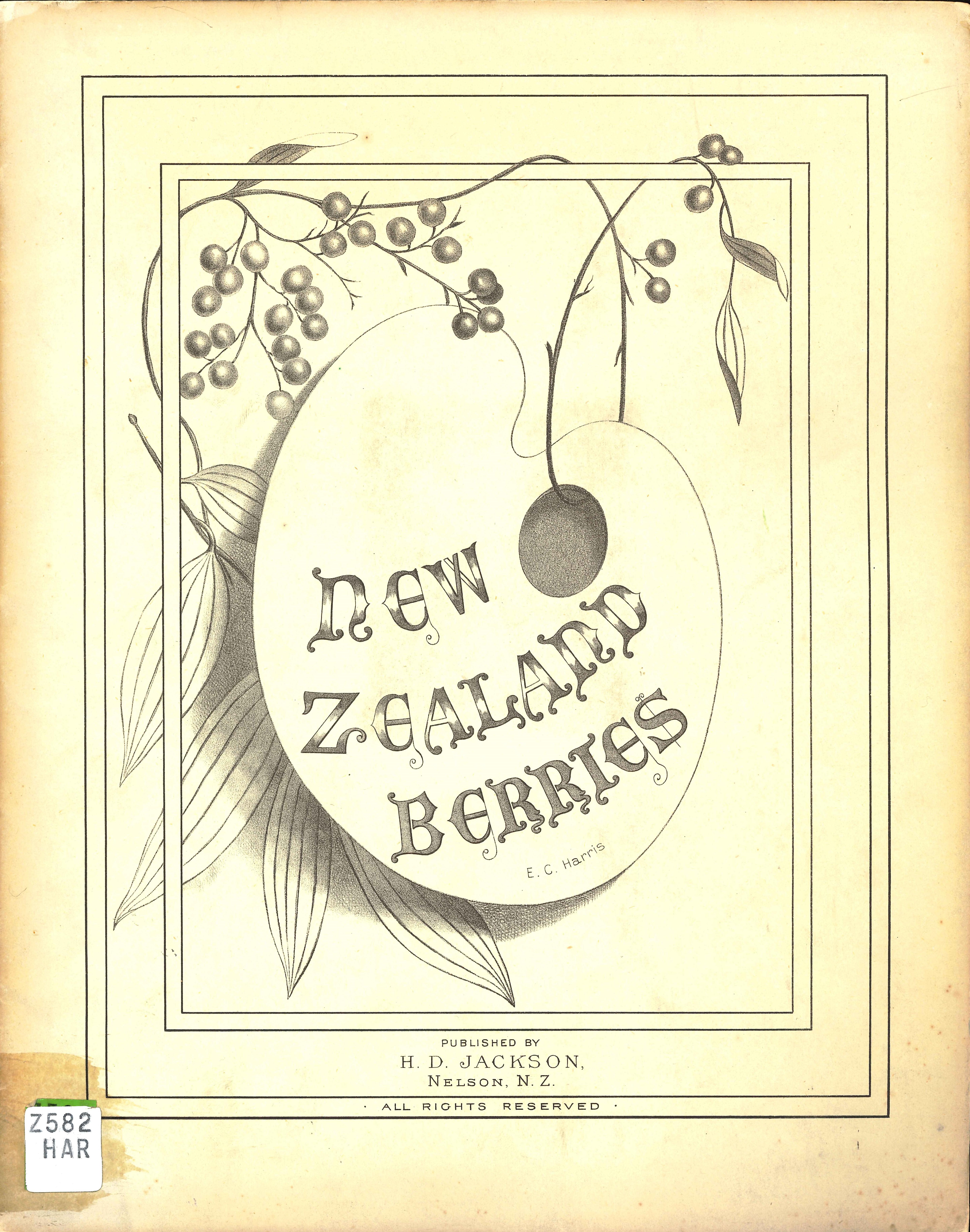 Emily Cumming Harris. New Zealand berries. Nelson: H.D. Jackson, 1890.