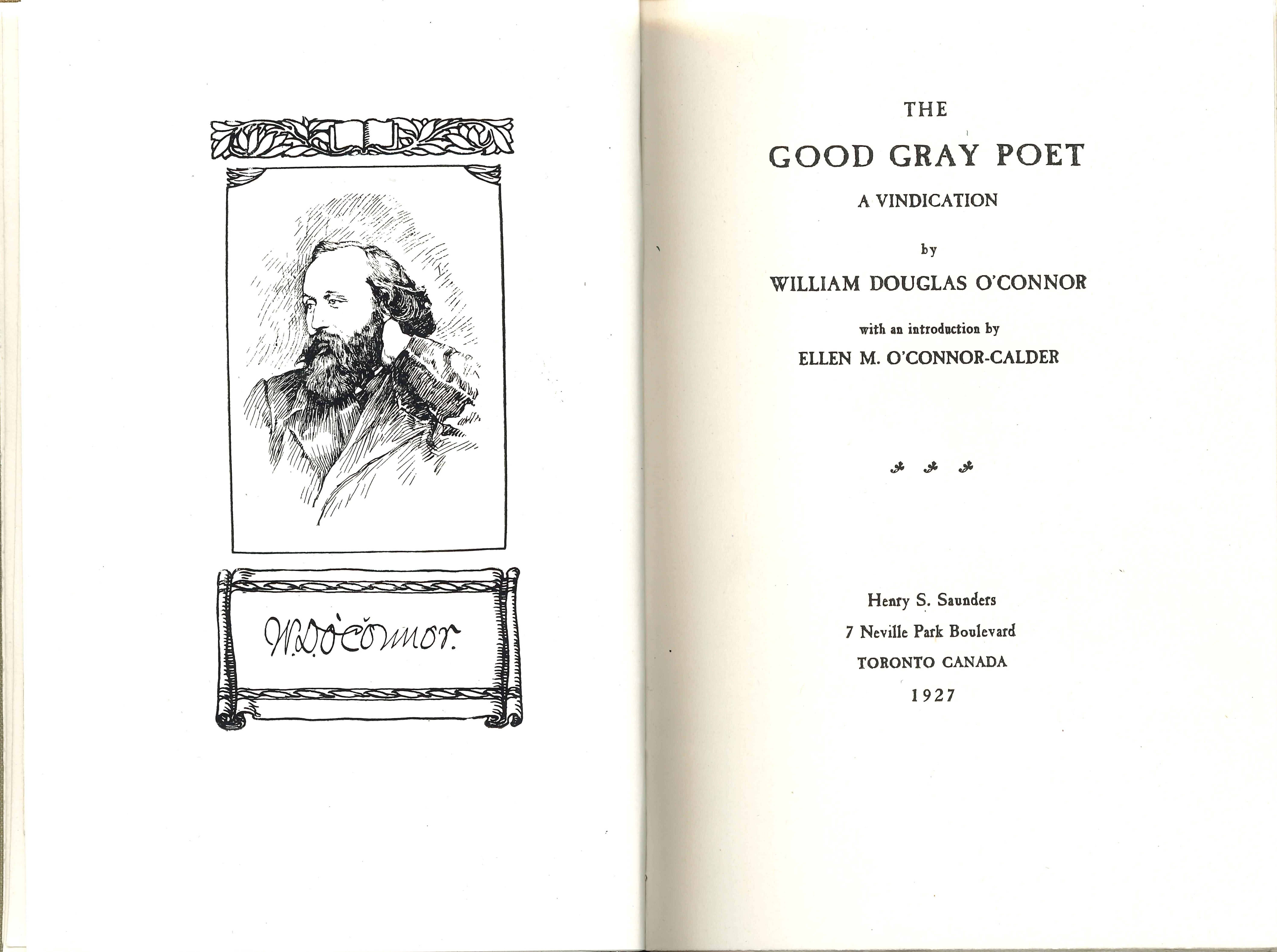 William Douglas O'Connor. The Good Gray Poet: A Vindication. Toronto: H.S. Saunders, 1927.