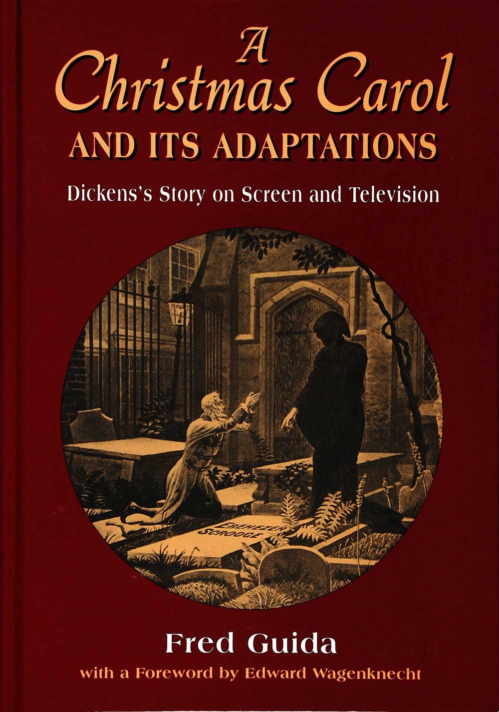 Fred Guida. A Christmas Carol and Its Adaptations: A Critical Examination of Dickens Story and Its Productions on Screen and Television. London: McFarland & Company, 1999