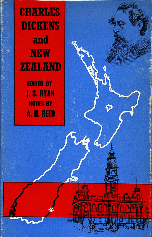 J. S. Ryan, editor. Charles Dickens and New Zealand: A Colonial Image; Selected from the Periodical Publications of Charles Dickens. Wellington: A. H. & A. W. Reed, 1965