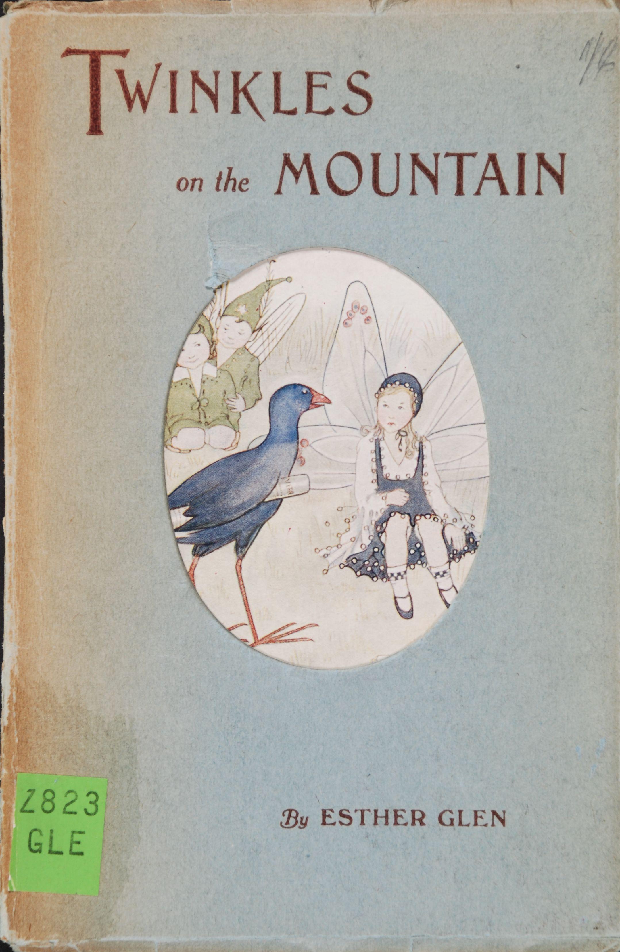 Esther Glen.  Twinkles on the Mountain.  Christchurch: L. M. Isitt Ltd., [1920]