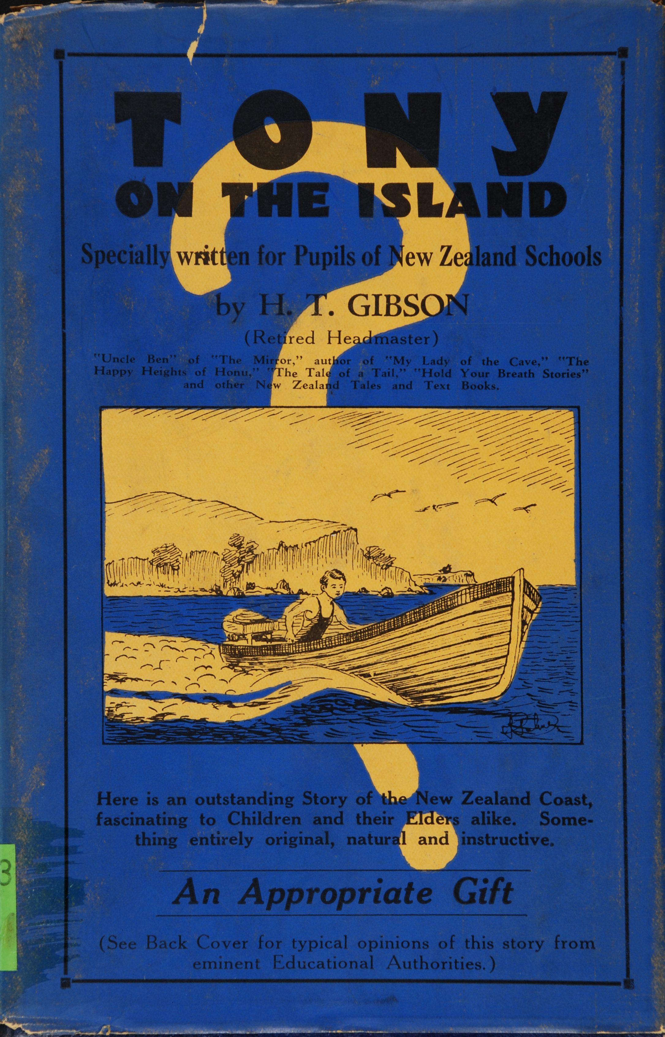 H.T. Gibson. Tony on the island: story of the New Zealand coast. Auckland: Dawson, [1932].