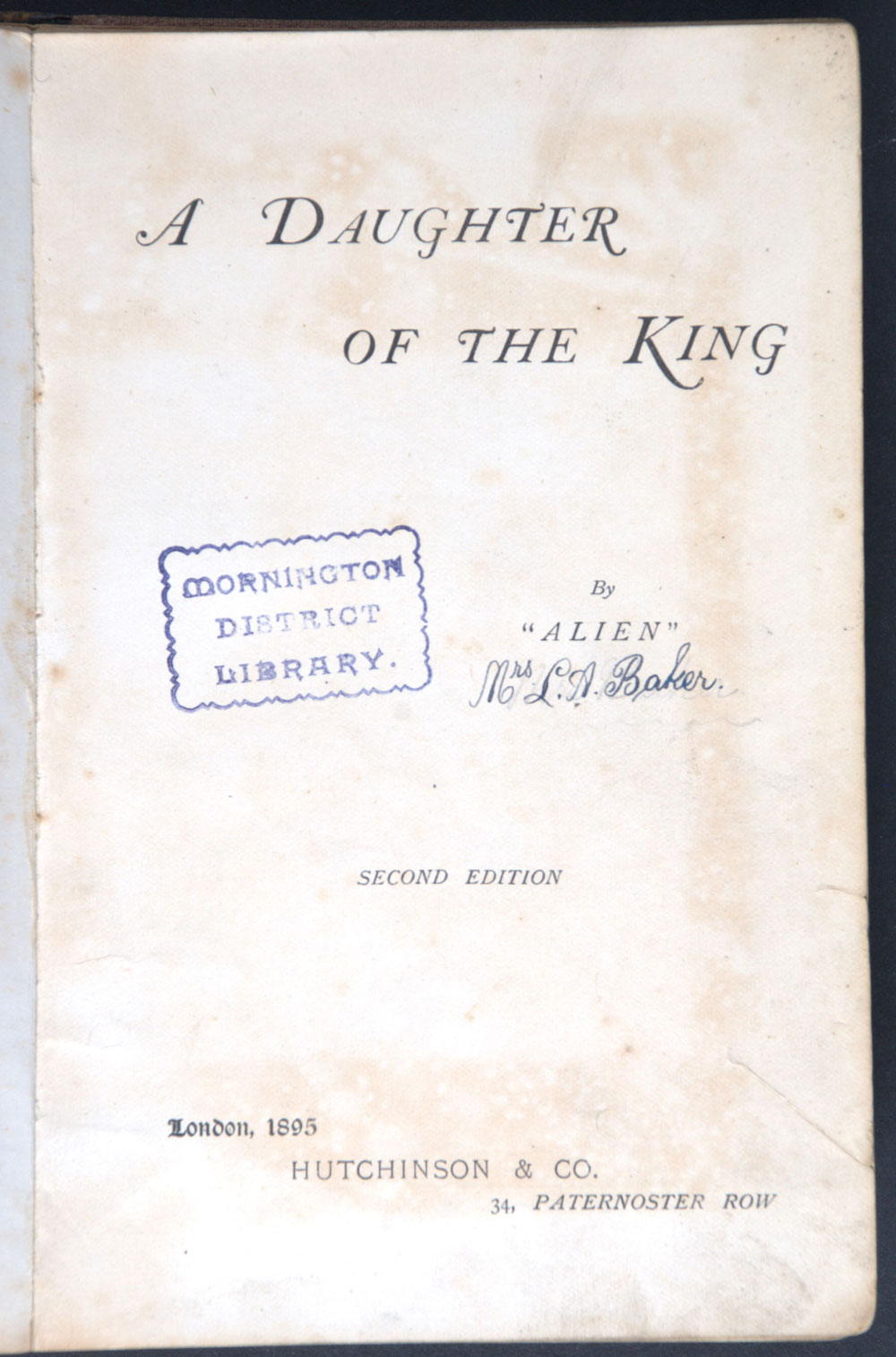 Alien. <em>A daughter of the king.</em> 2nd ed. London: Hutchinson, 1895.