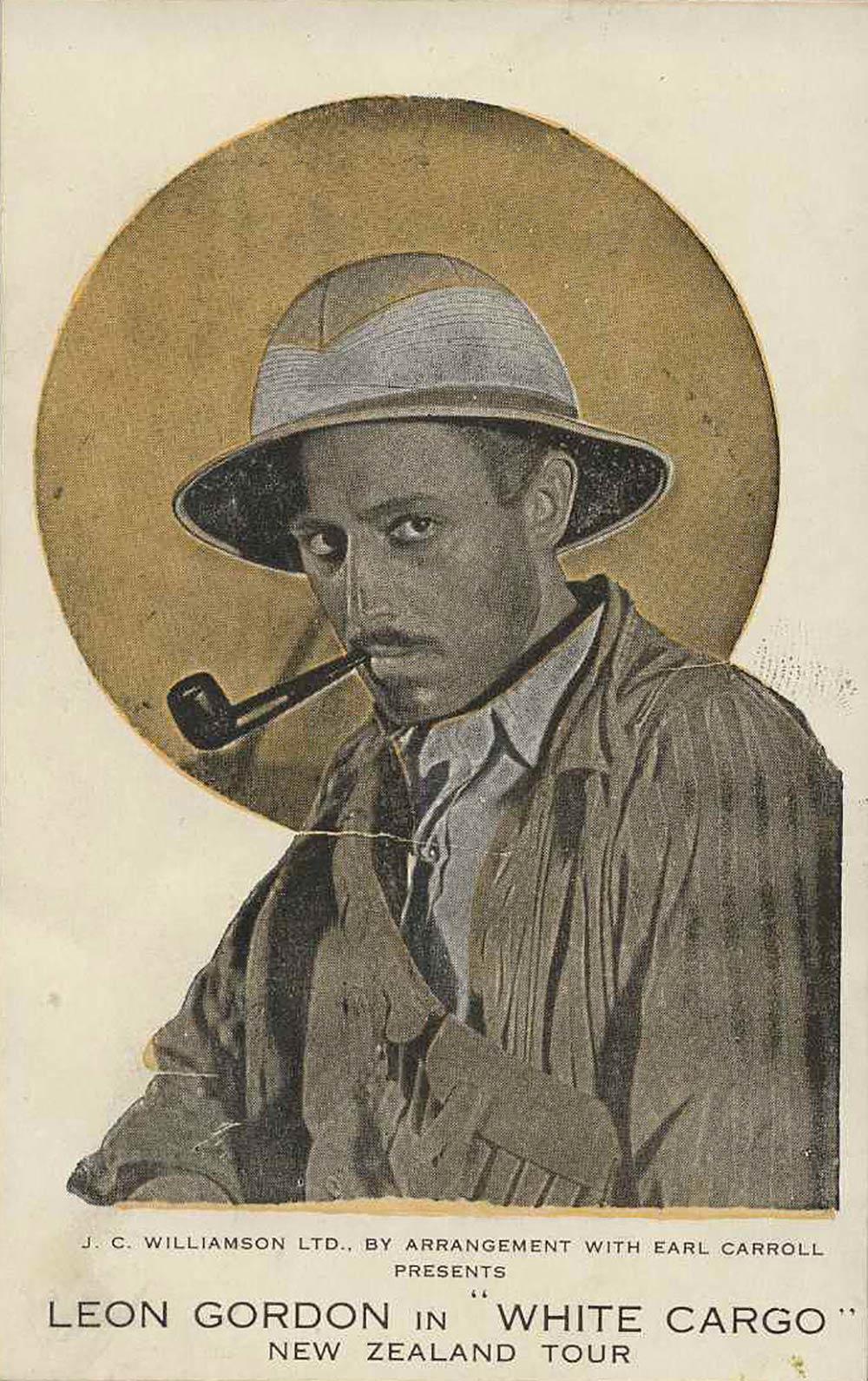 Postcard. Leon Gordon in his own play, <em>White cargo</em>. New Zealand tour.