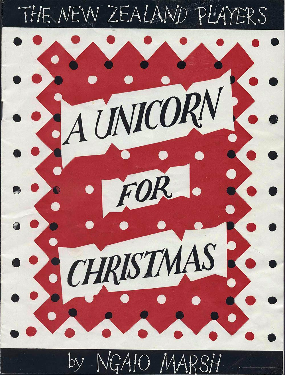 <em>A unicorn for Christmas</em>. Ngaio Marsh. (New Zealand Players). 1955.