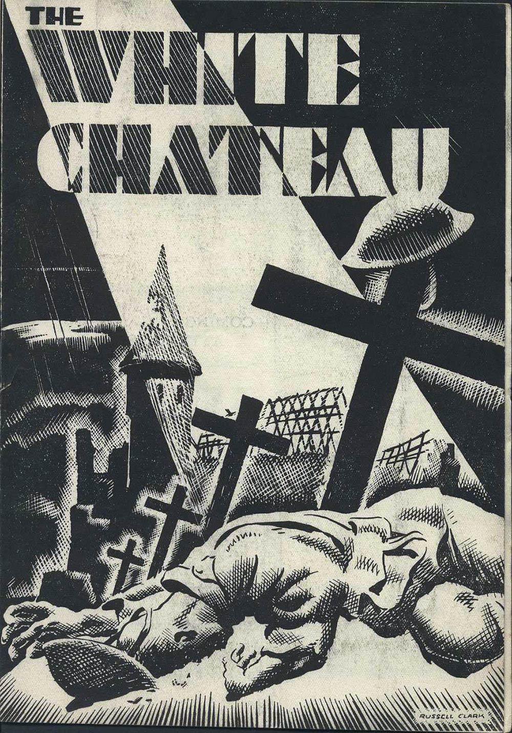 <em>The white chateau</em>. Reginald Berkeley. (Little Theatre Society). His Majesty's Theatre, Dunedin, Nov. 5, 1935.