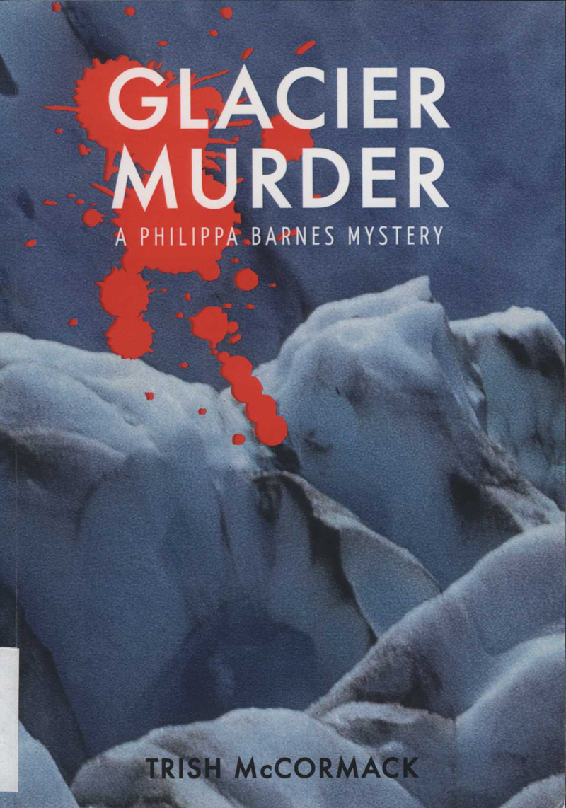 McCormack, T. Glacier Murder. Wellington: Glacier Press, 2013