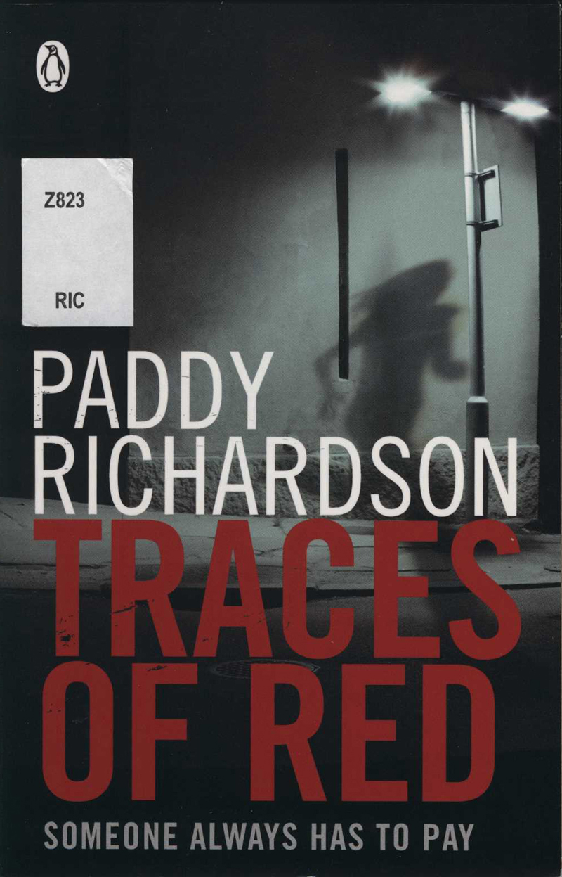 Richardson, P. Traces of Red. Auckland: Penguin, 2011