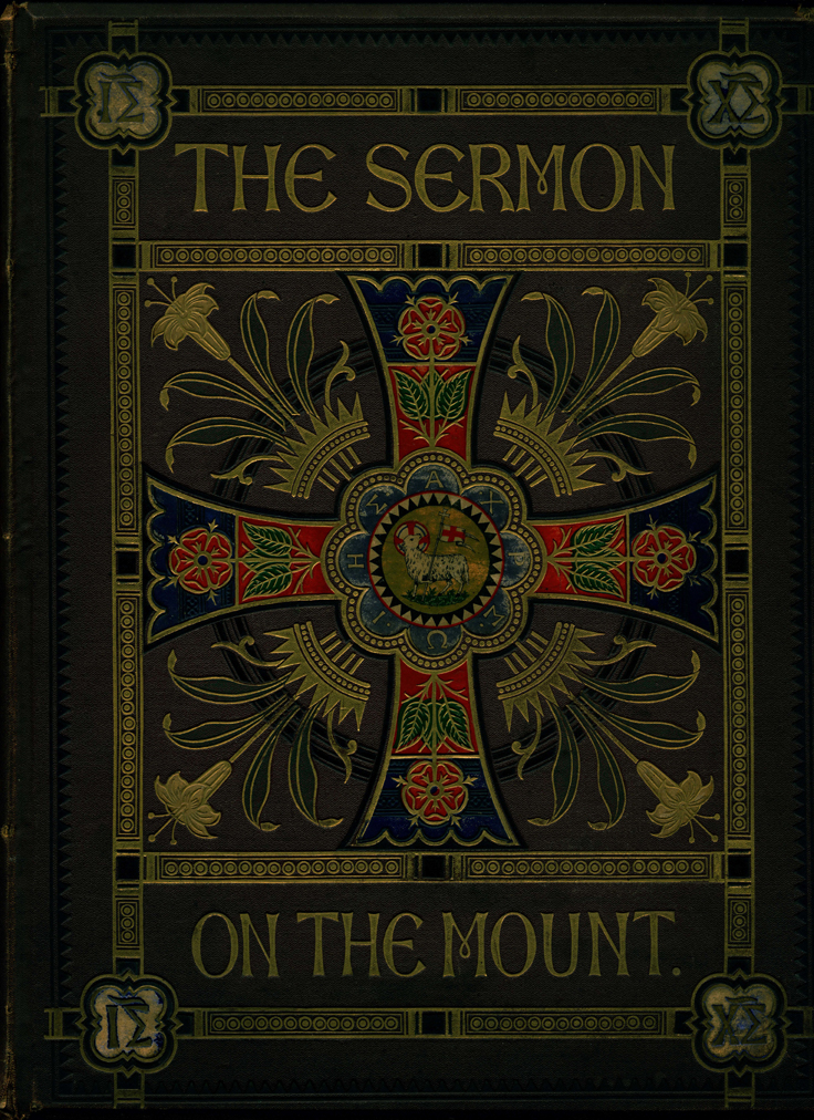 The Sermon on the Mount. London, Day & Son, 1861.