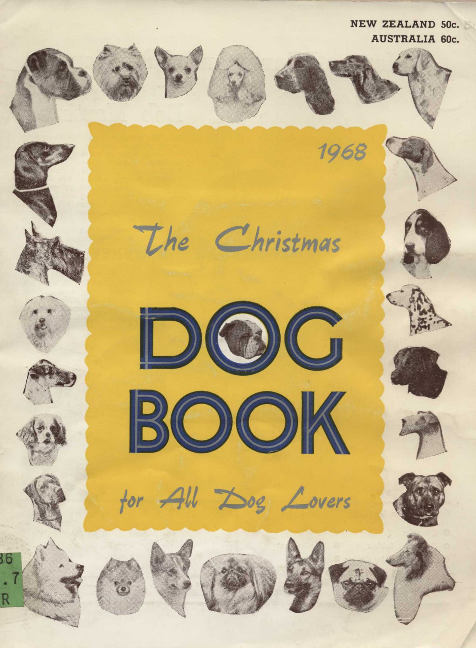 The Christmas dog book for all dog lovers. 1968. Palmerston North: N.Z. Kennel Gazette Ltd., 1967.