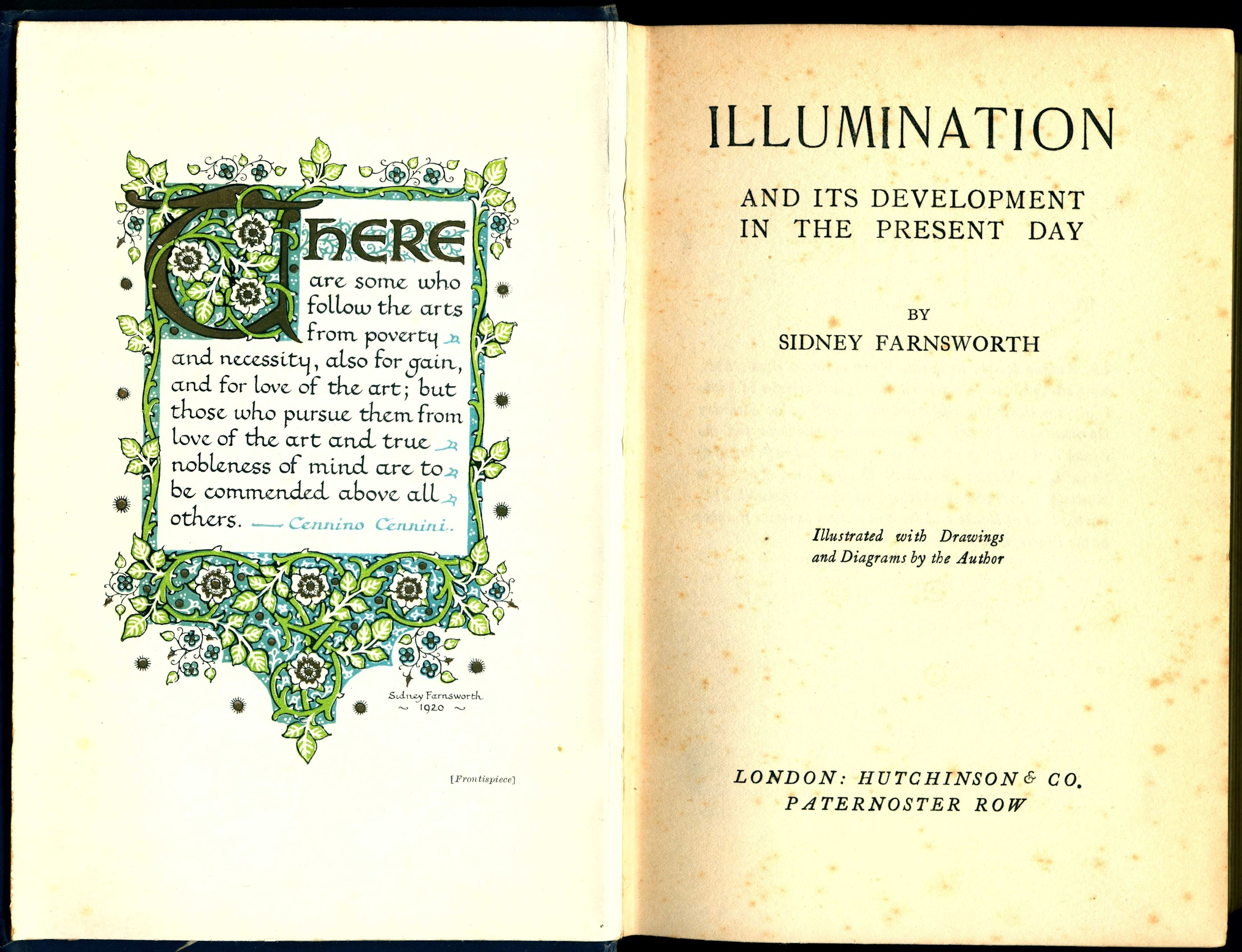 Sidney Farnsworth. Illumination and its development in the present day. London: Hutchinson, 1922.