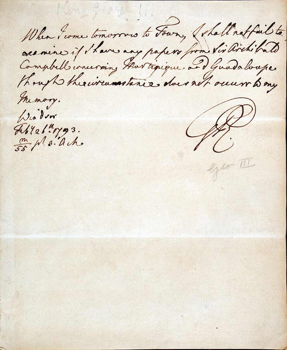 Letter initialled. George III to 'Sir', Windsor, London, 26 February 1793.