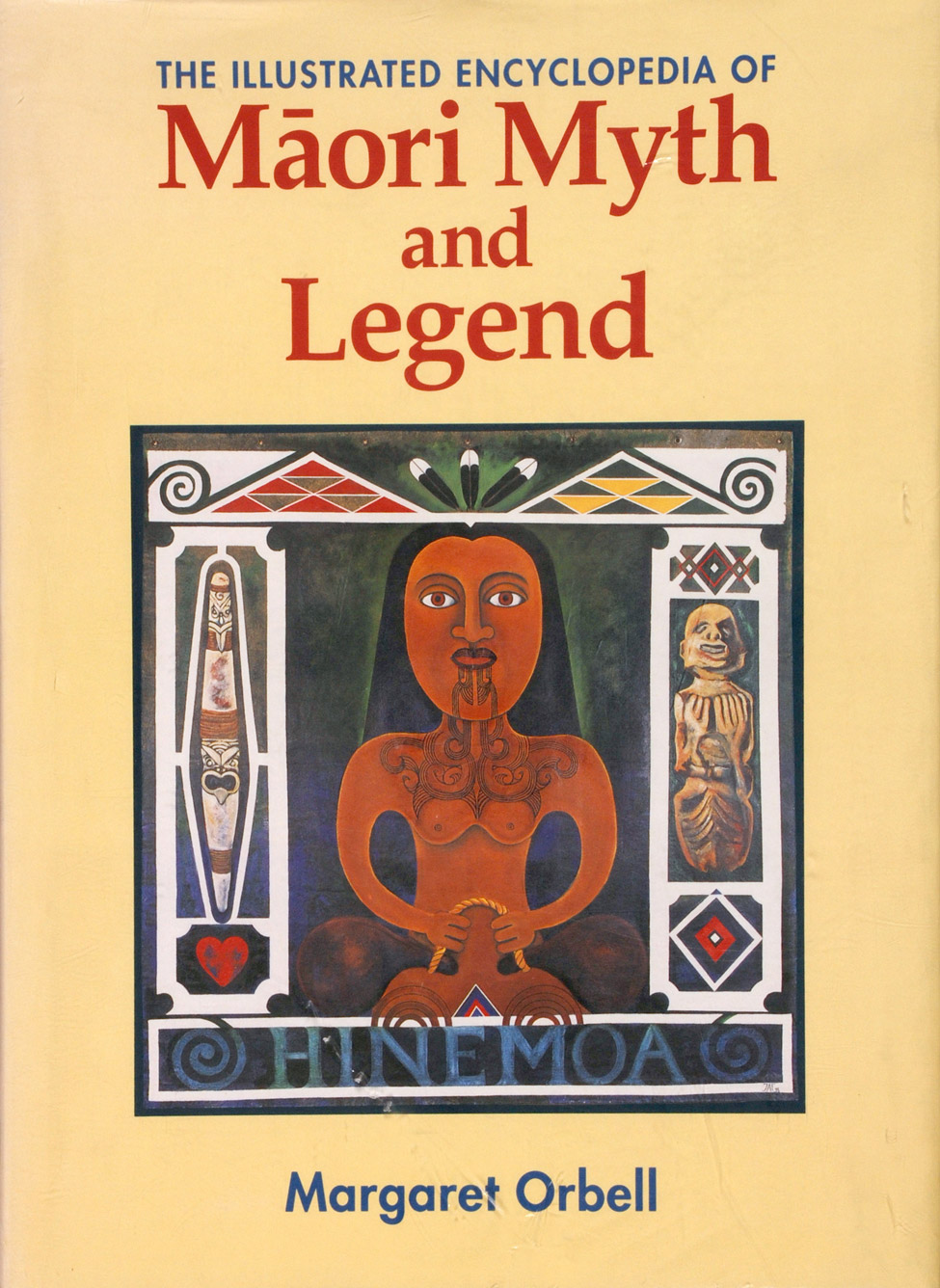 Margaret Orbell. <i>The Illustrated Encyclopedia of Māori Myth and Legend. </i>Christchurch: Canterbury University Press, 1995.