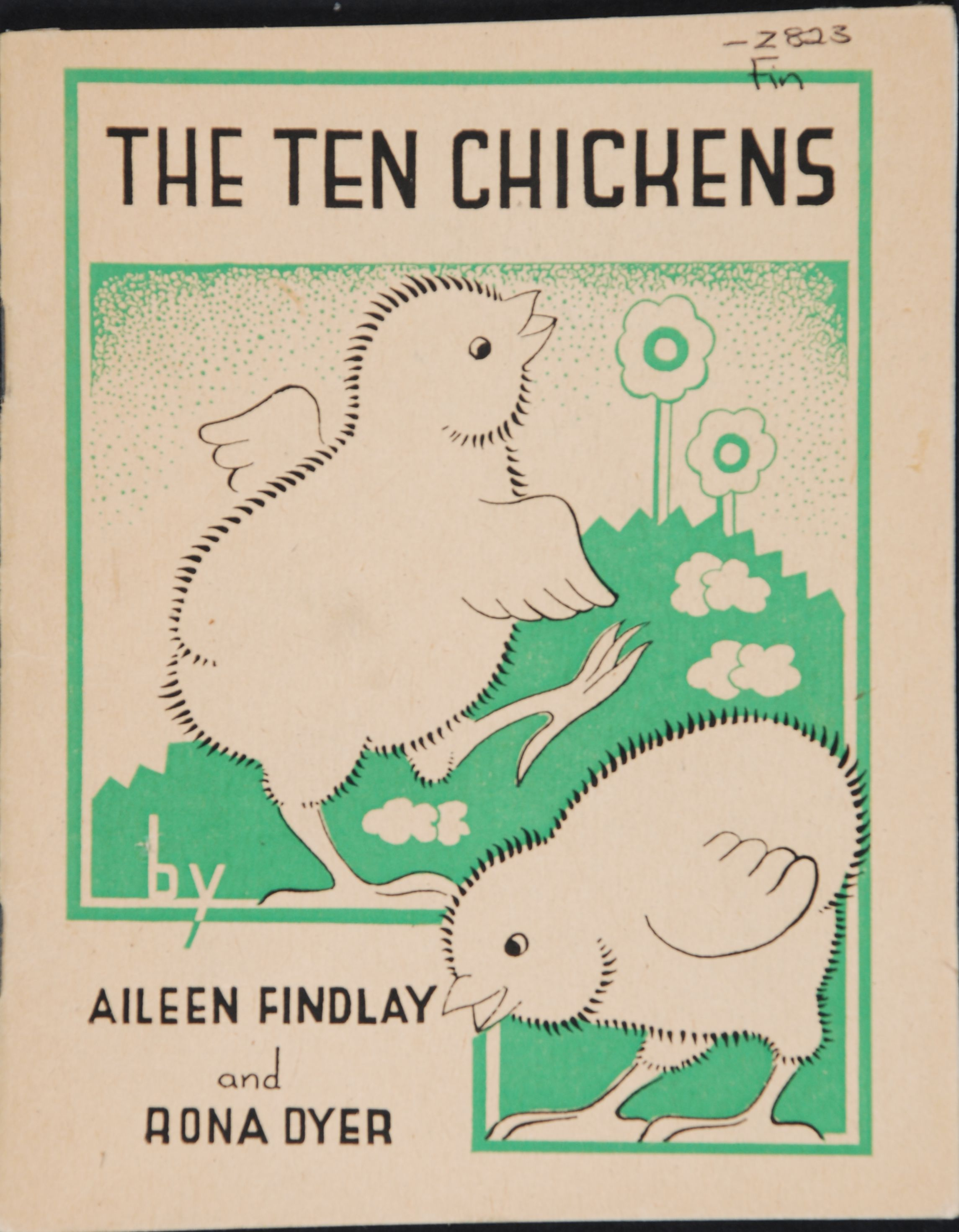 Aileen Findlay. The ten chickens. Dunedin, N.Z.: Progressive Pub. Society, c1944.