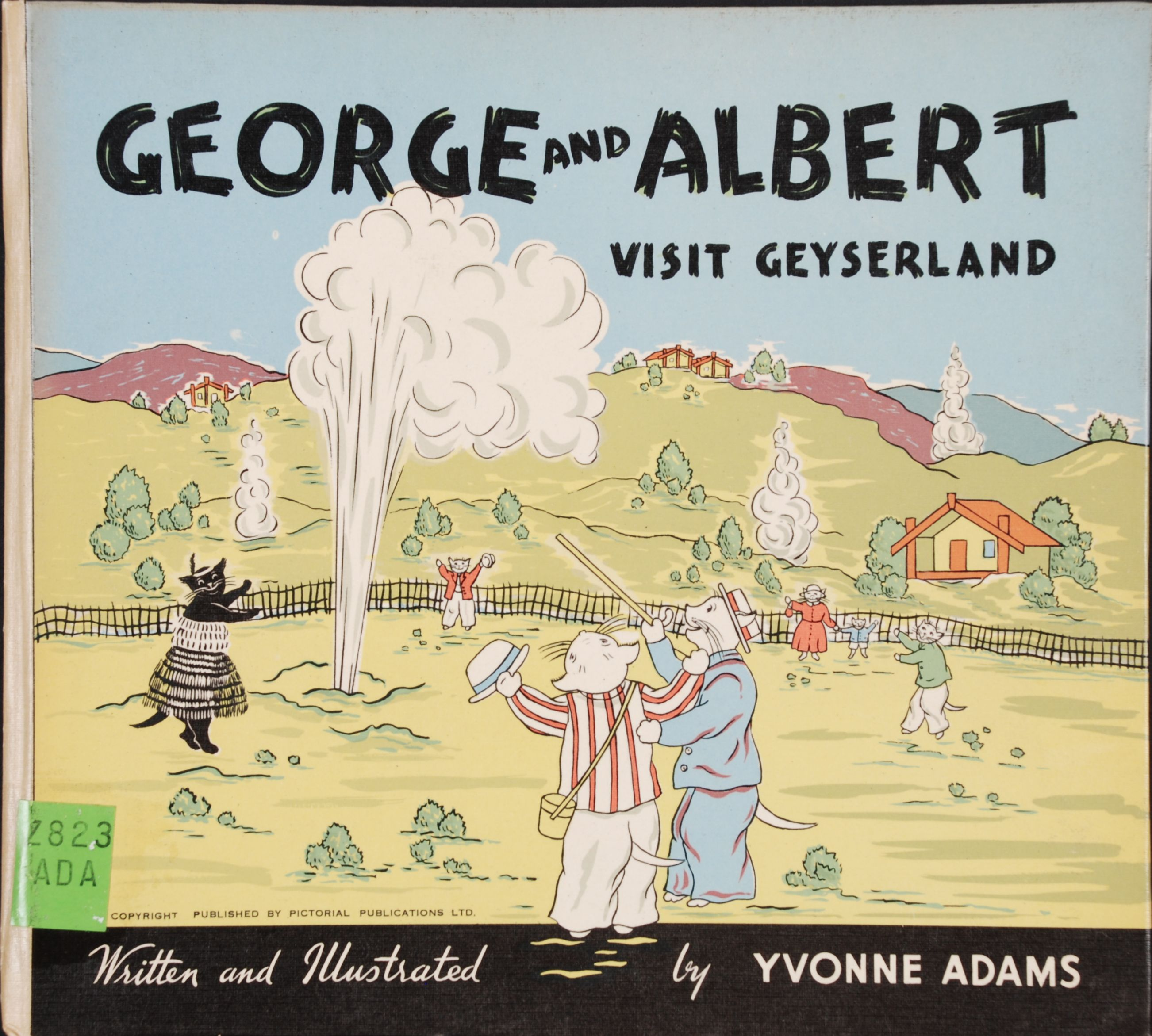 Yvonne Adams. George and Albert Snowywhiskers visit Geyserland. Hastings, N.Z.: Pictorial Publications Ltd., [1952].