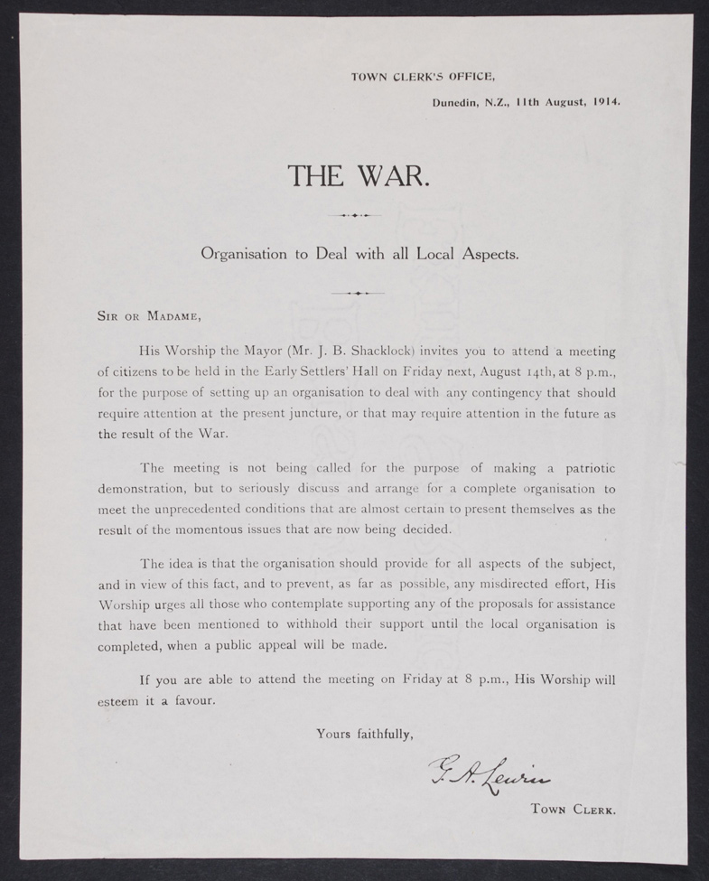 The War: Organisation To Deal With All Local Aspects. Notice of Meeting. Dunedin: Town Clerk's Office, 1914