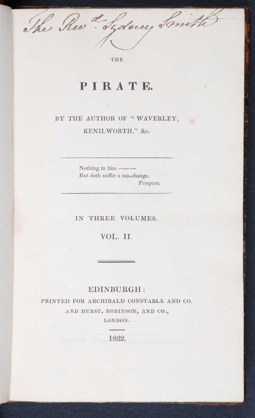[Sir Walter Scott]. <em>The pirate.</em> [1st edition]. Edinburgh: Printed for Archibald Constable and Co.; and Hurst, Robinson and Co., London, 1822. Three volumes; Vol. 2 displayed.