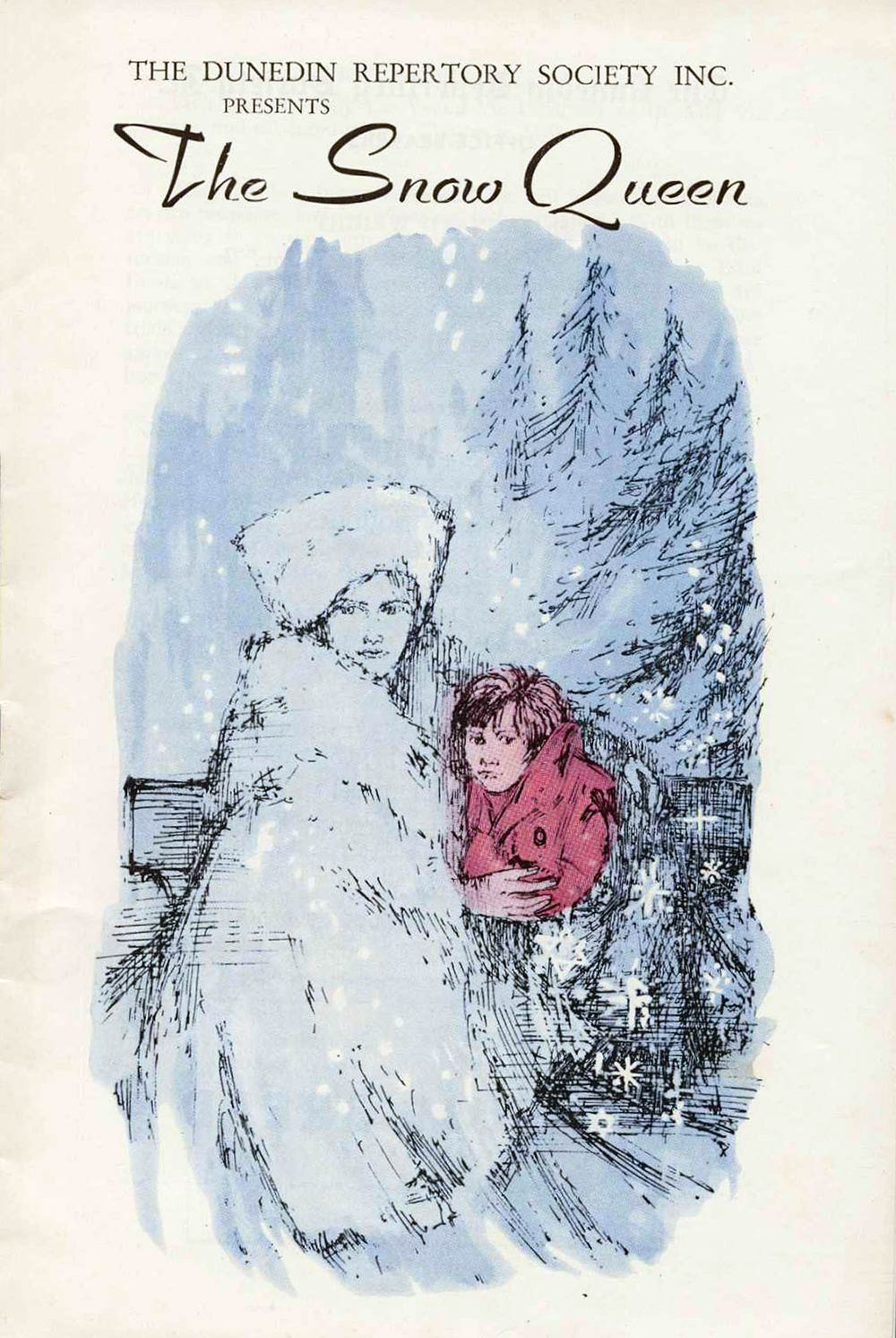 <em>The snow queen</em>. Suria Magito and Rudolf Weil; based on the story by Hans Christian Andersen. (Dunedin Repertory Society). [ca. 1962]
