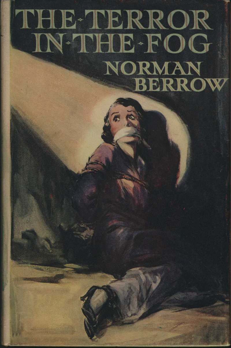Berrow, N. The Terror in the Fog. London & Melbourne: Ward, Lock, 1938