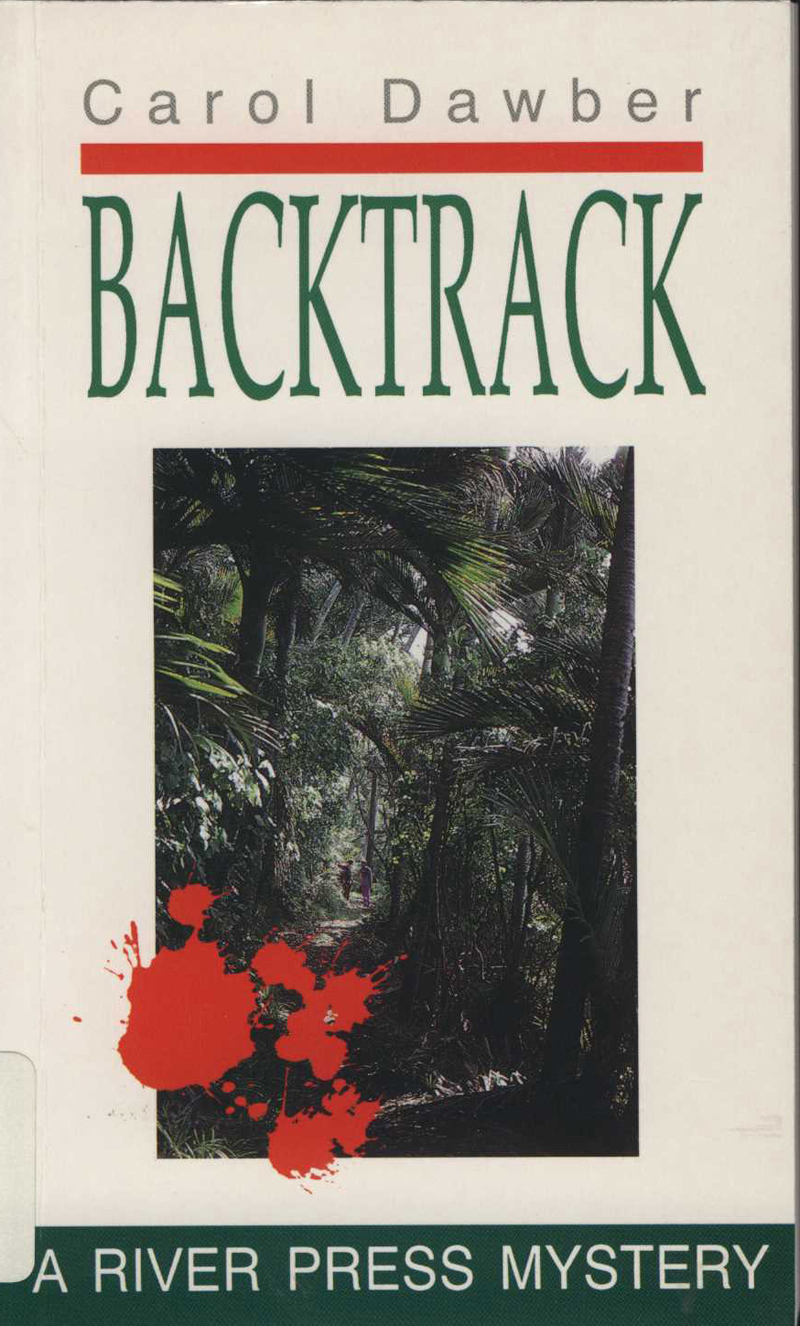 Dawber, C. Backtrack. Picton: River Press, 1992