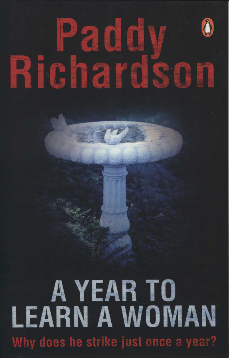 Richardson, P. A Year to Learn a Woman. Auckland: Penguin, 2008