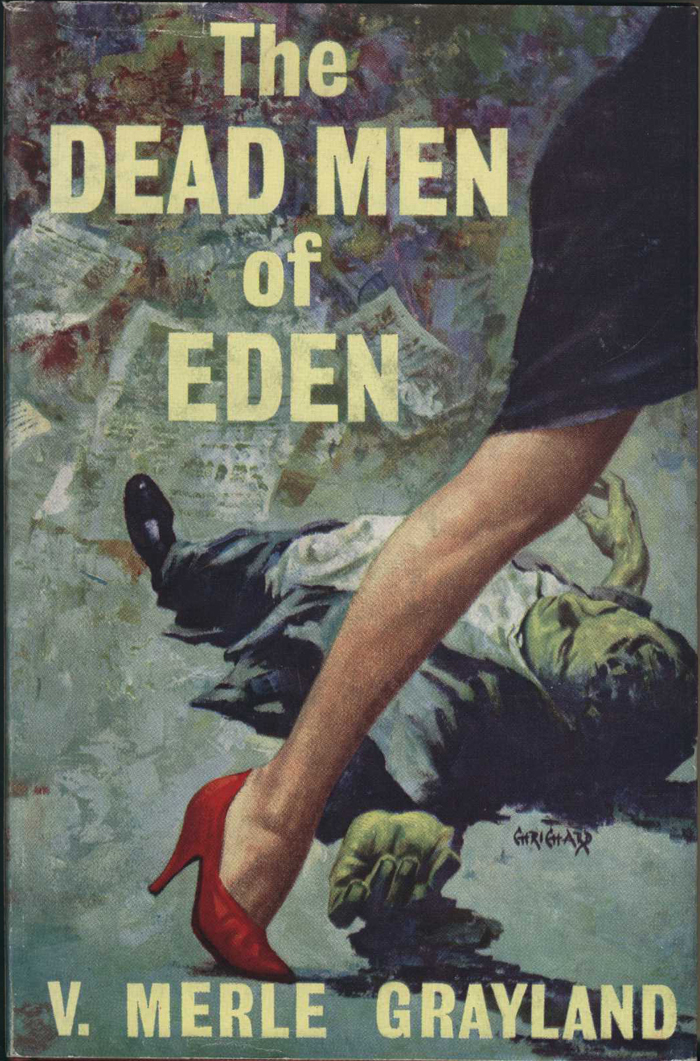 Grayland, V. M. The Dead Men of Eden.  London: Robert Hale; New Zealand: Whitcombe & Tombs, 1962