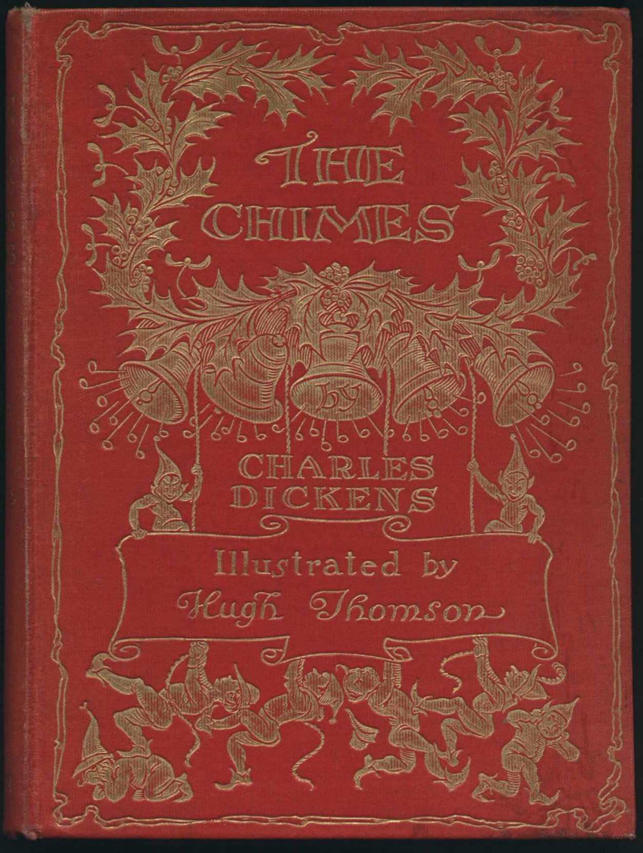 Charles Dickens. The chimes. Illustrations by Hugh Thomson. London: Hodder & Stoughton, [1913?]