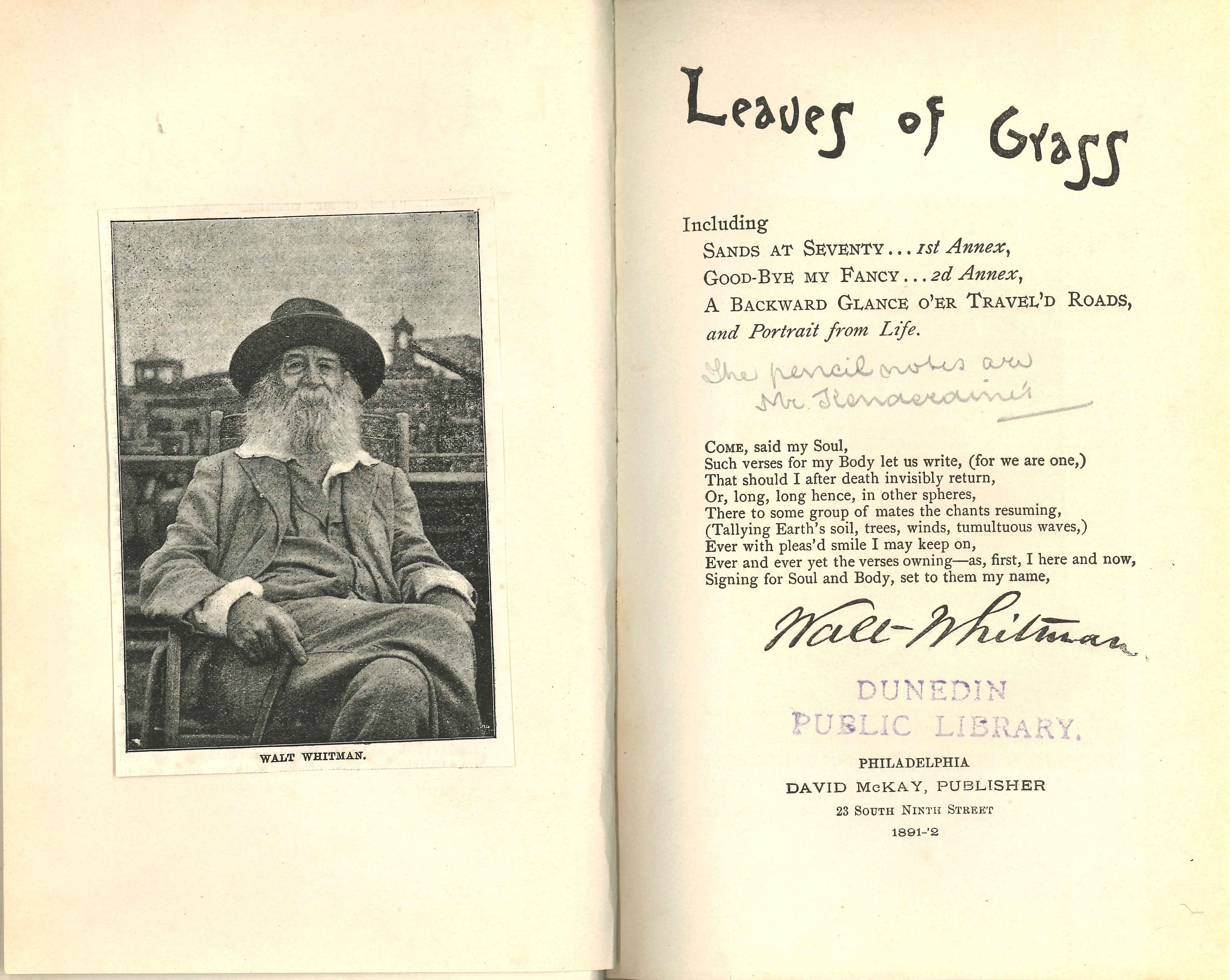 Walt Whitman. Leaves of Grass: Including Sands at Seventy -- 1st Annex, Good-Bye My Fancy -- 2d Annex, A Backward Glance O'er Travel'd Roads, and Portrait from Life. Philadelphia: David McKay, 1891-92.