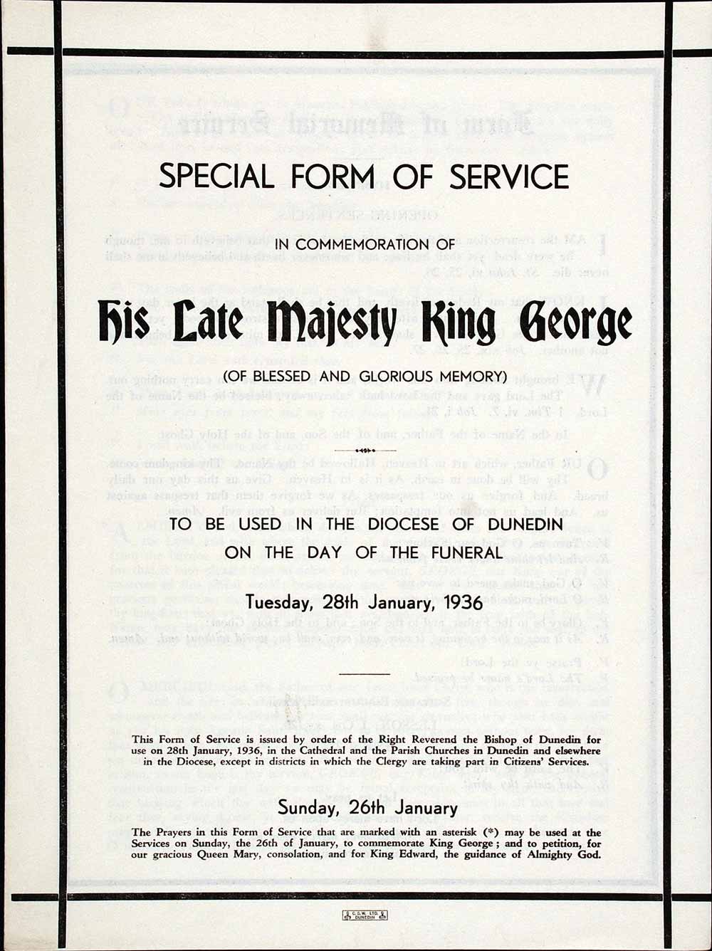 Special form of service in commemoration of His late Majesty King George … to be used in the Diocese of Dunedin on … Tuesday, 28th January, 1936. Dunedin: C. & W. Ltd., [1936].