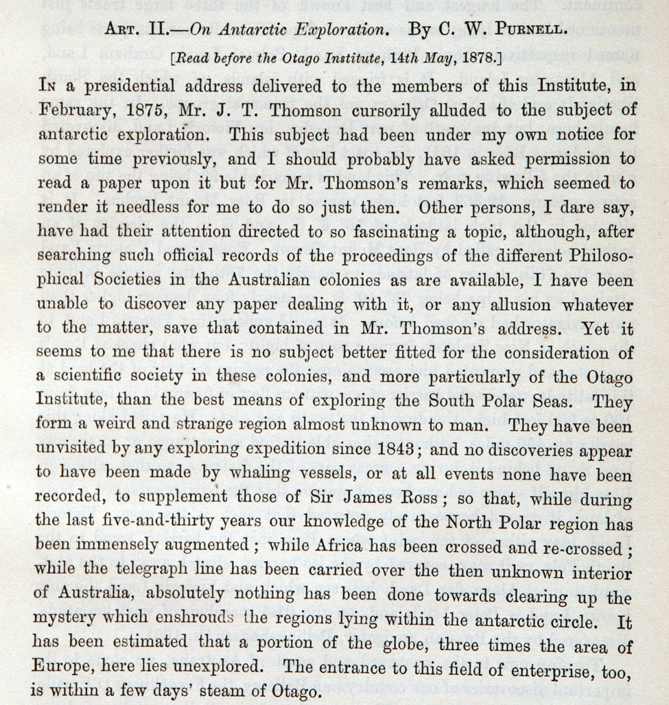 C. W. Purnell. 'On Antarctic Exploration' in <i>Transactions and Proceedings of the New Zealand Institute 1878 Vol. XI</i>, edited by James Hector. Wellington: Lyon & Blair, Printers, Lambton Quay, May 1879.